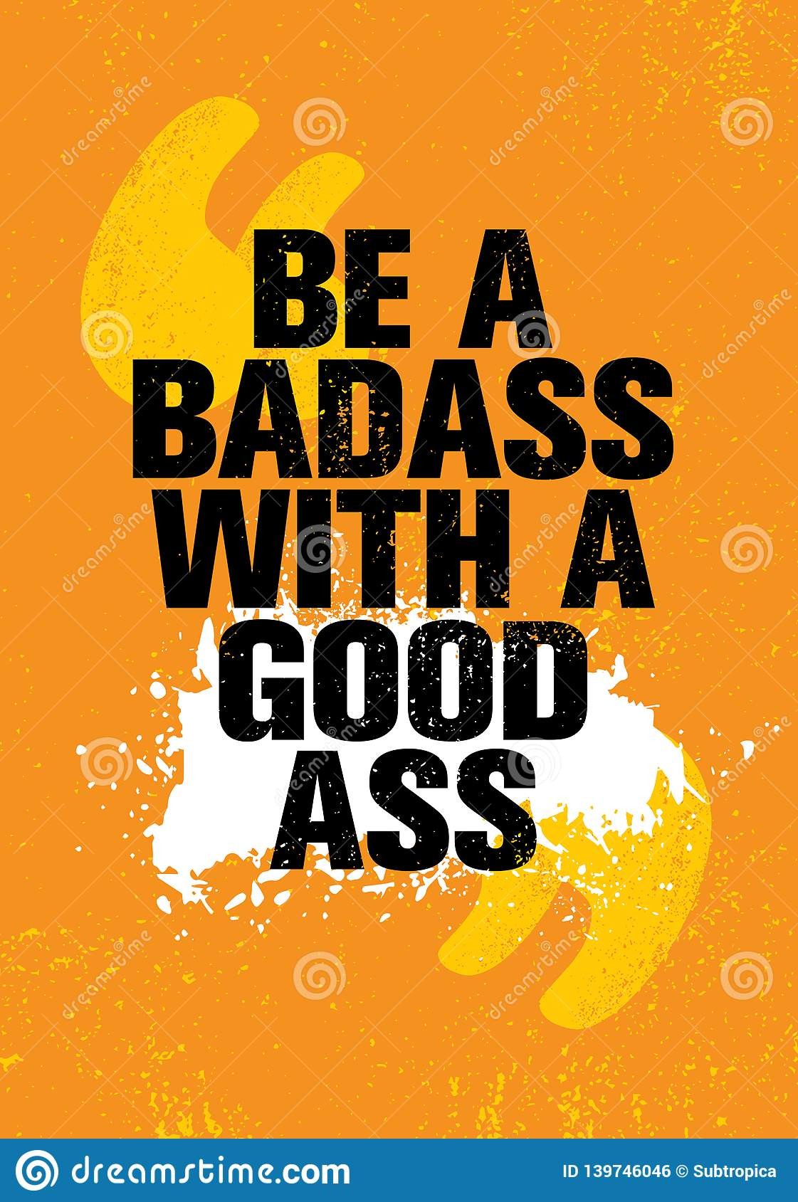 Be A Badass With A Good Ass Inspiring Workout And Fitness Gym