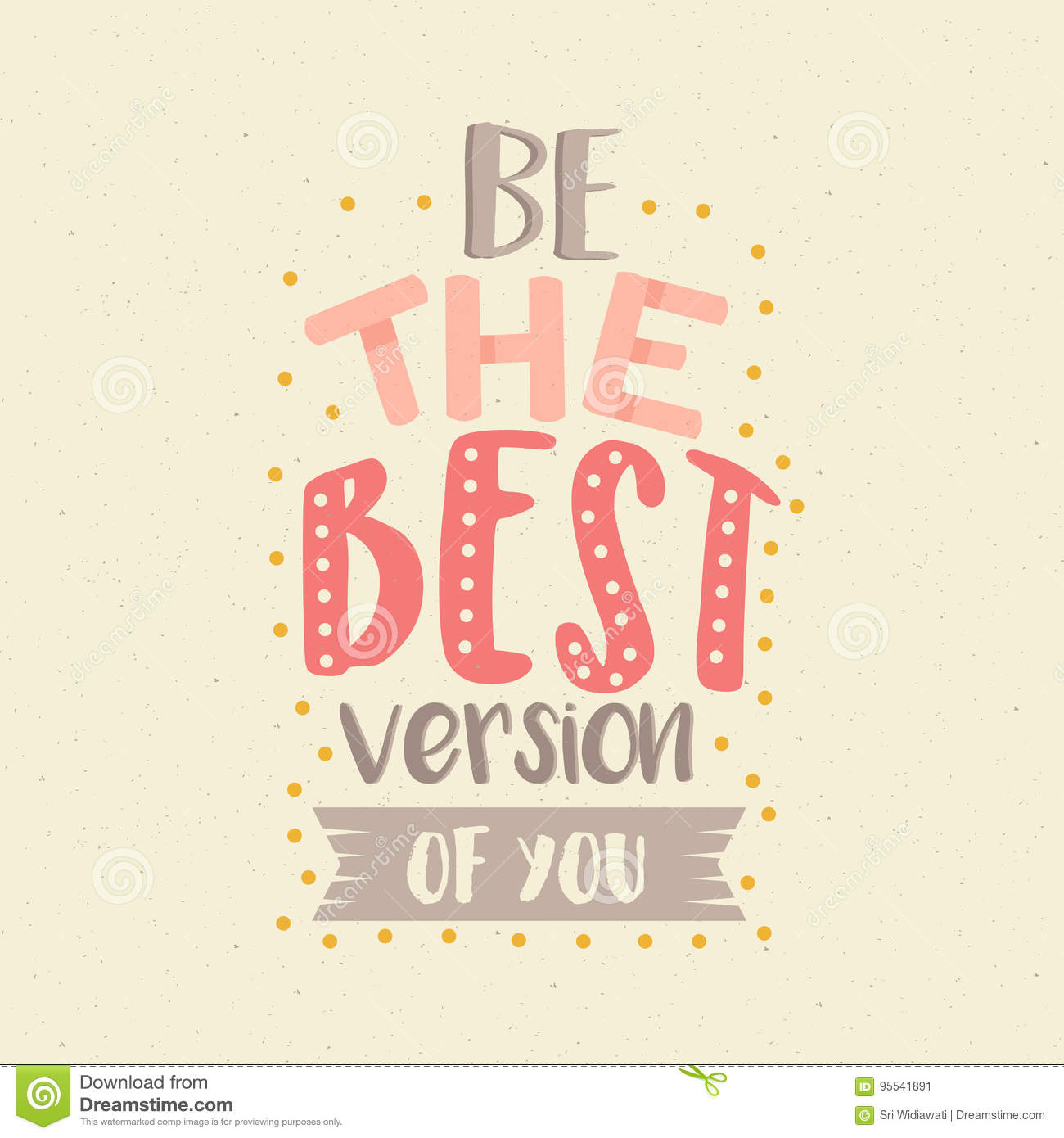 Be The Best Version Of You Quote: Be The Best Version Of You Fun Color Quotes Motivation