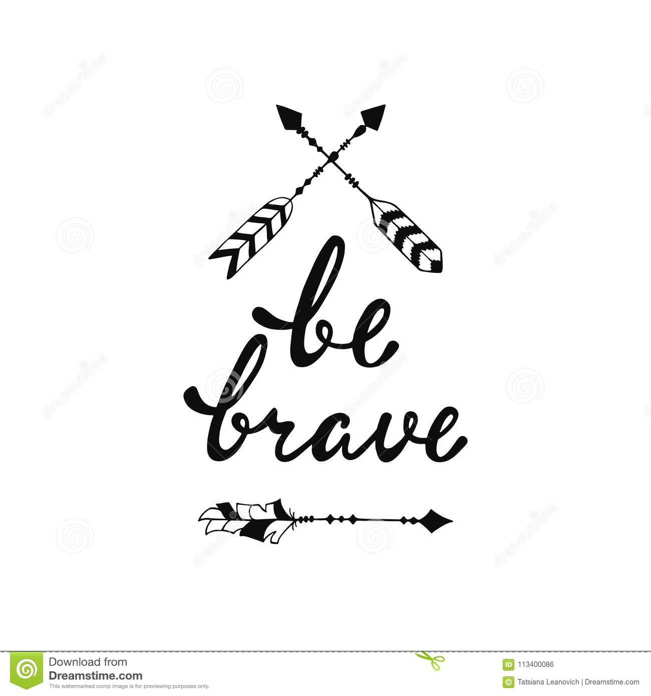 Be Brave. Inspirational Quote. Stock Vector - Illustration ...