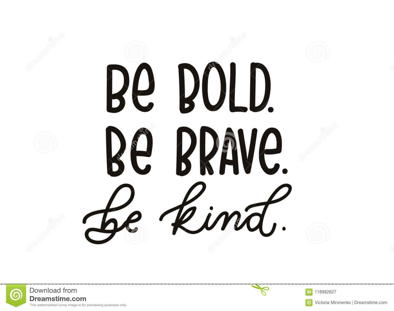 Download Be Brave Be Kind Quote With Hand Drawn Lettering ...