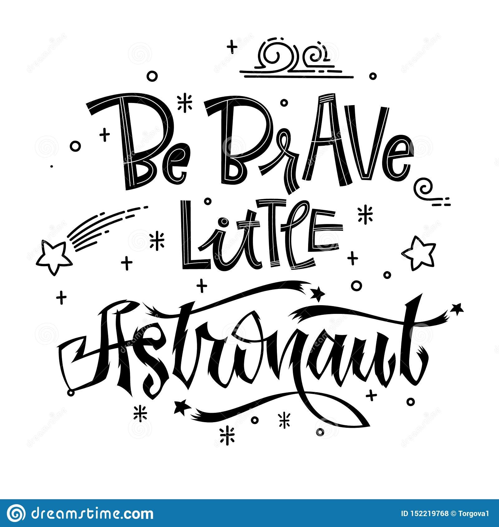 Be Brave Little Astronaut quote. Baby shower hand drawn lettering logo phrase