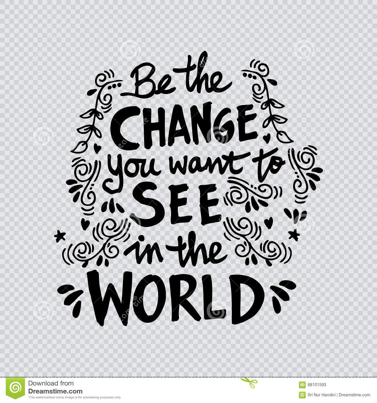be the change you want to see in the world stock