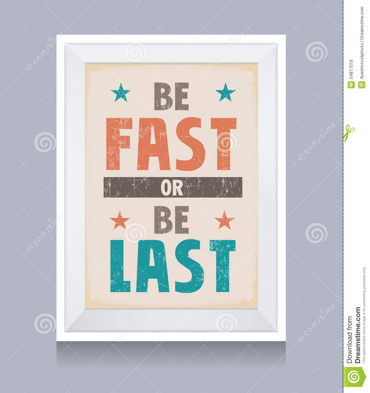 Be Fast Or Be Last Retro Poster Stock Illustration