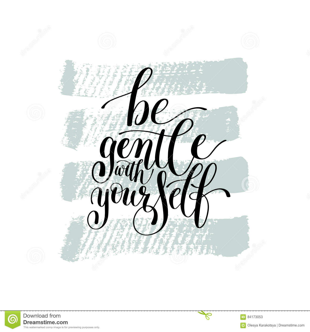 Be Gentle With Yourself Motivational Quote Hand Drawn Text Phr