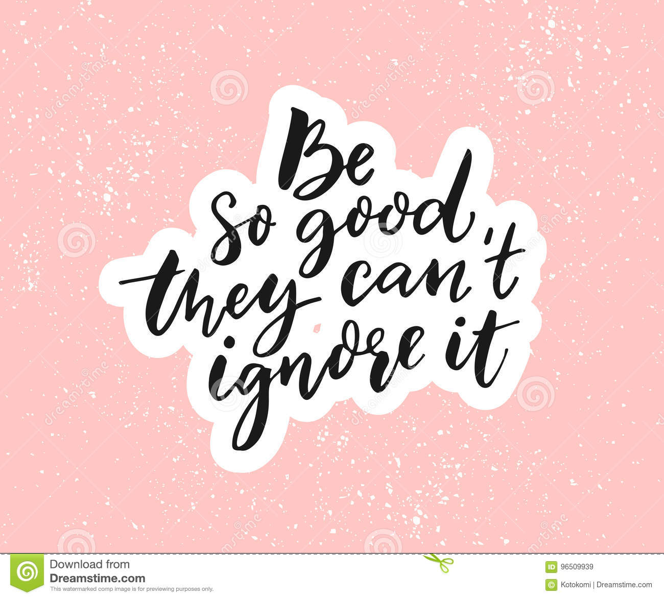 At T Stock Price Quote: Be So Good They Can`t Ignore It. Motivational Saying