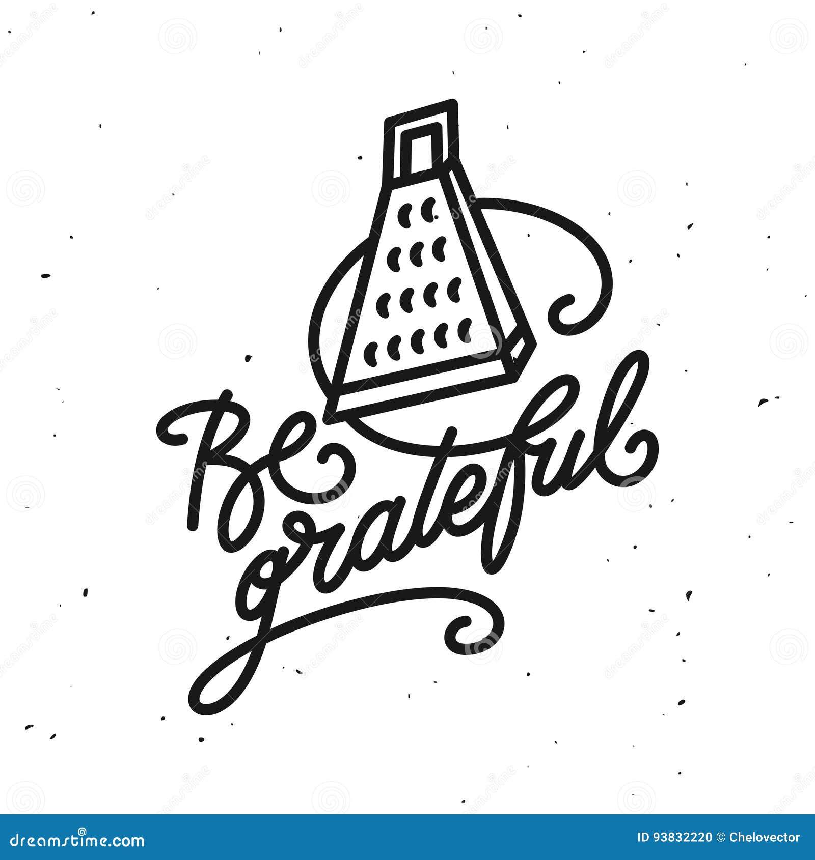 Be Grateful Kitchen Quote Typography Print. Vector Vintage
