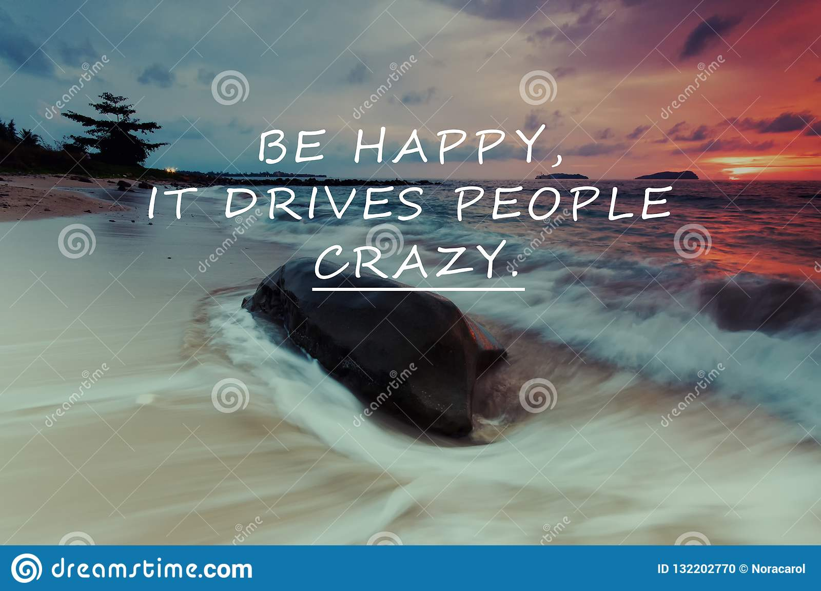 Be Happy Quotes Stock Photo Image Of Happiness Sayings 132202770