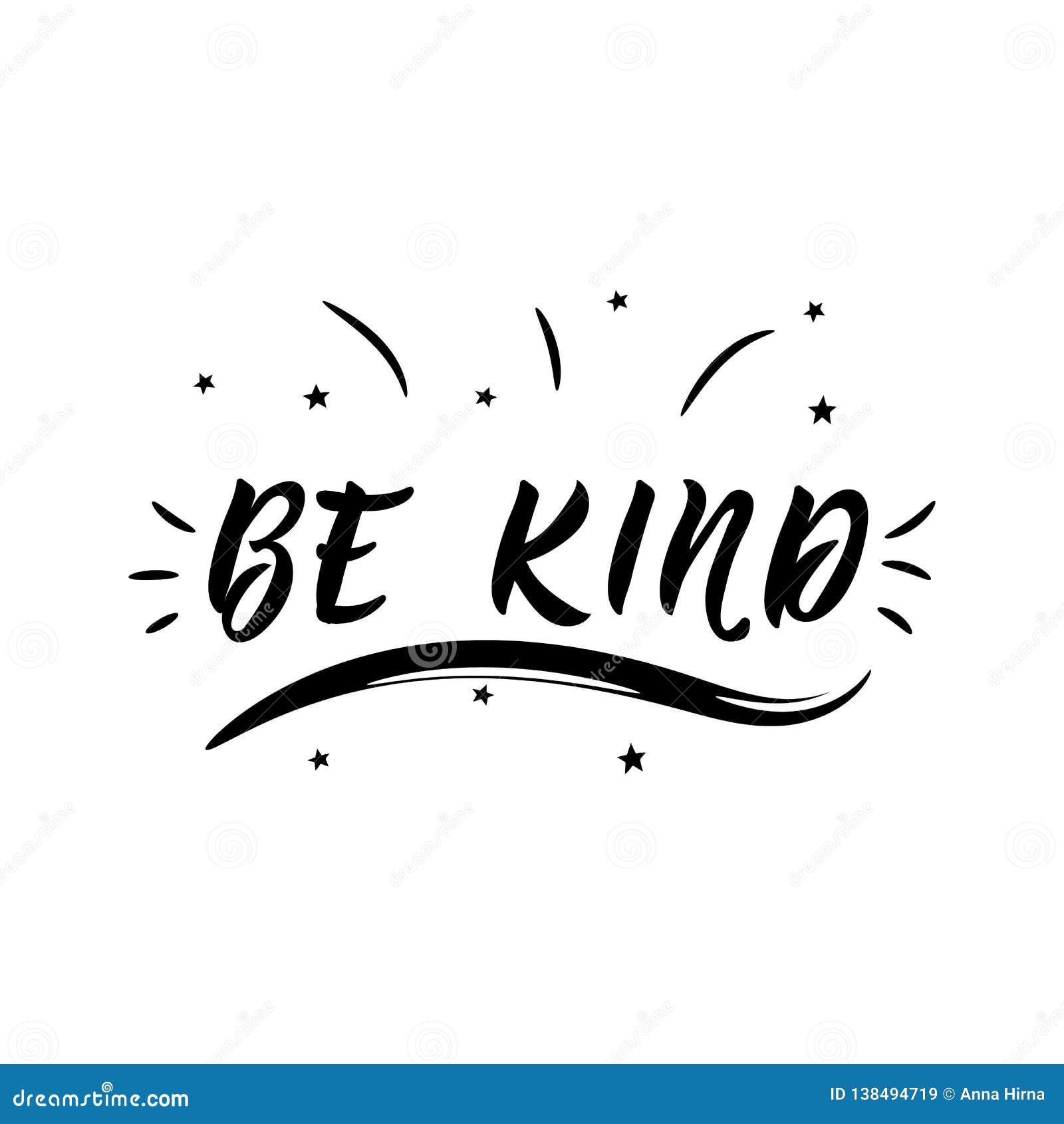 Download Be Kind. Lettering. Vector Illustration. Modern ...