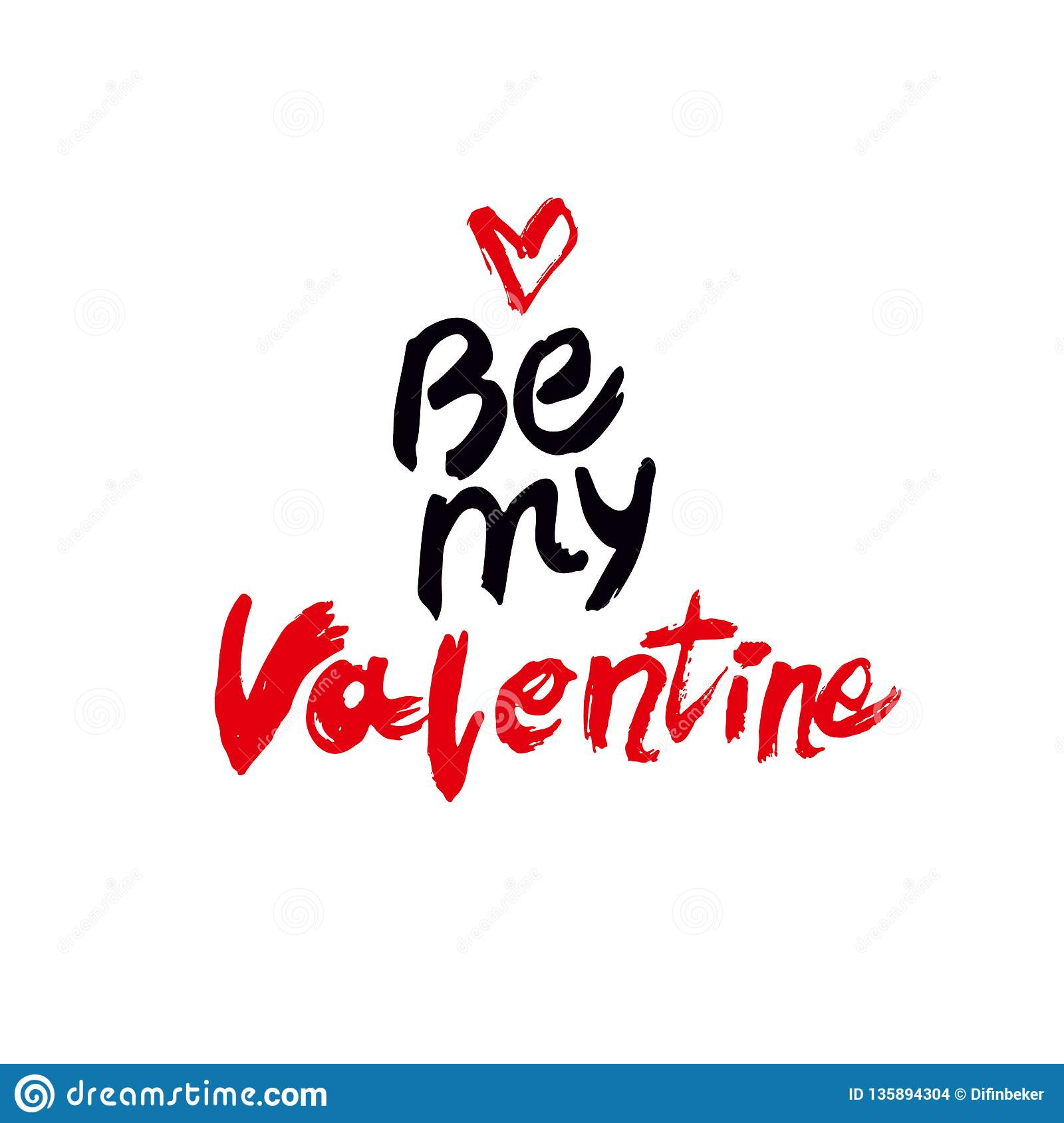 Be my Valentine handwritten lettering. Black and red calligraphic text with red heart on white background.