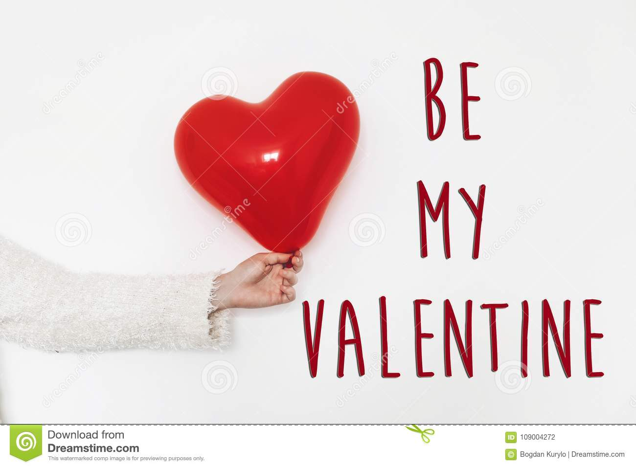 Be my valentine text sign. happy valentine`s day concept. hand h