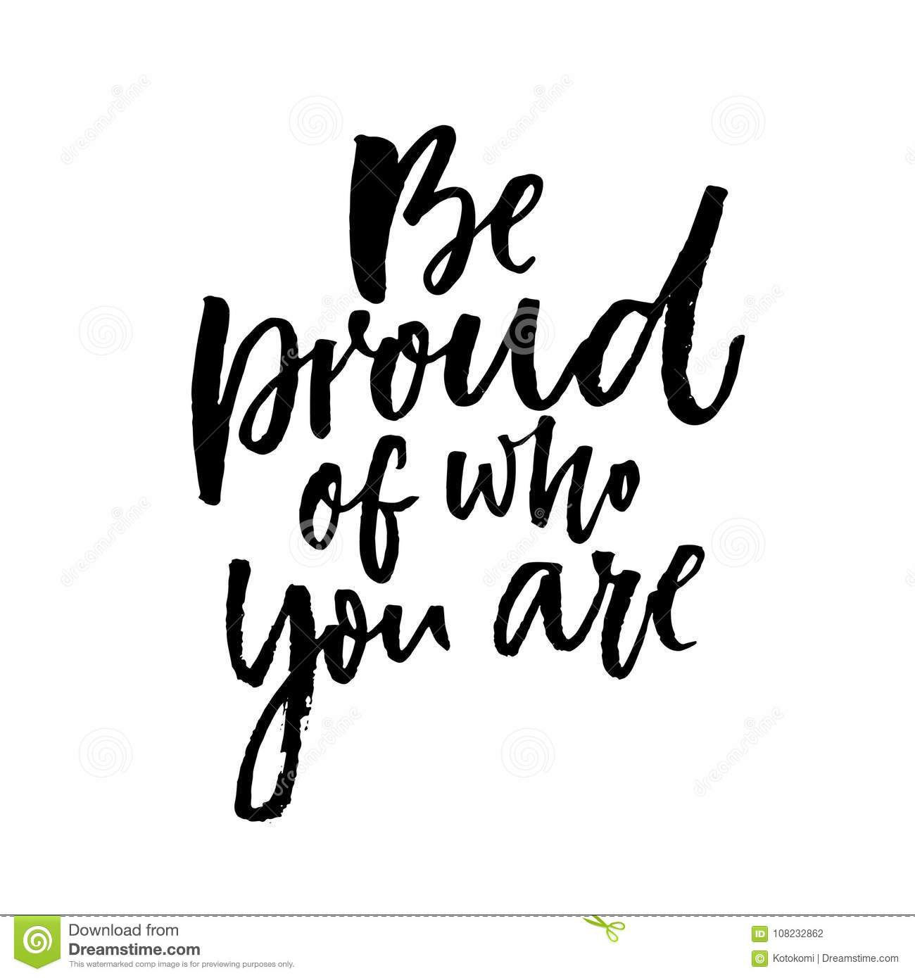 be proud of who you are motivational quote about being yourself