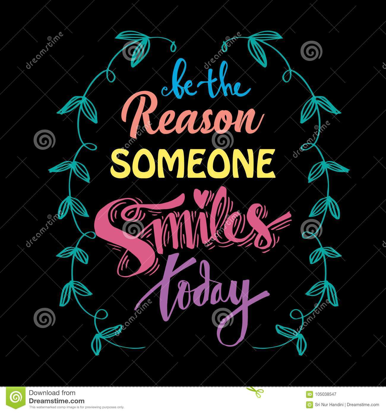 Be The Reason Someone Smiles Today Stock Illustration Illustration
