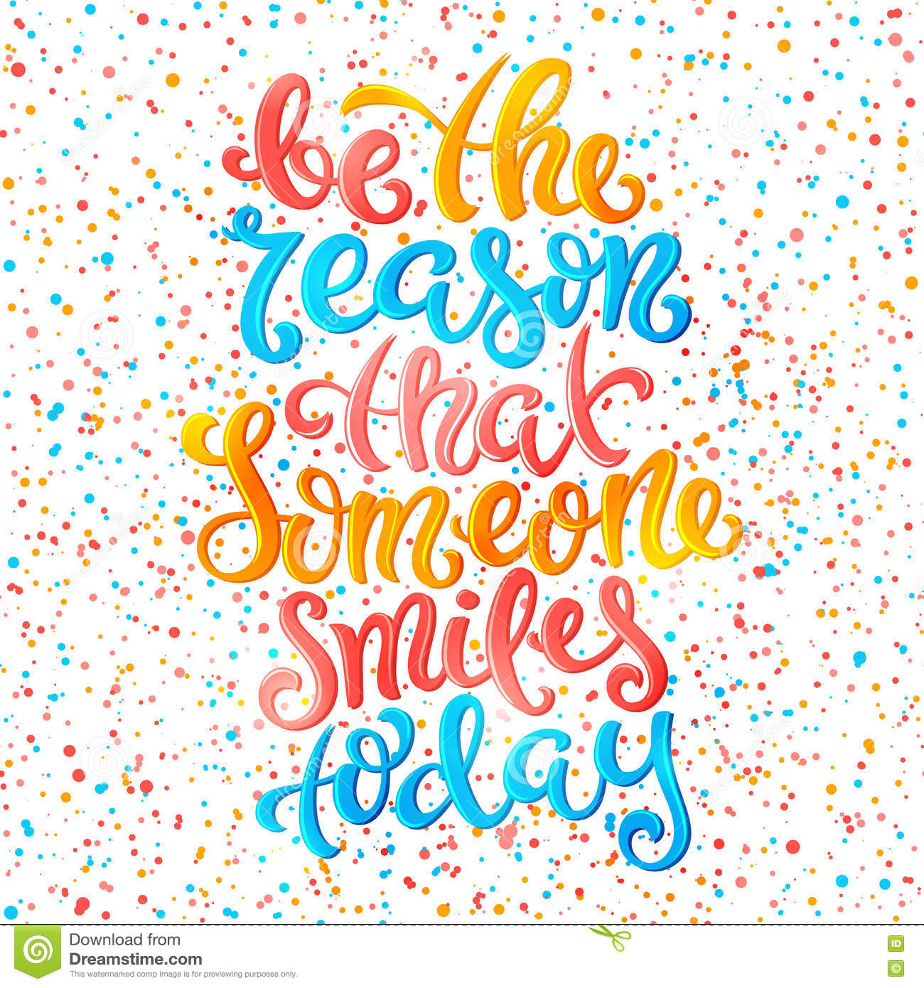 Be The Reason That Someone Smiles Today Stock Vector Illustration