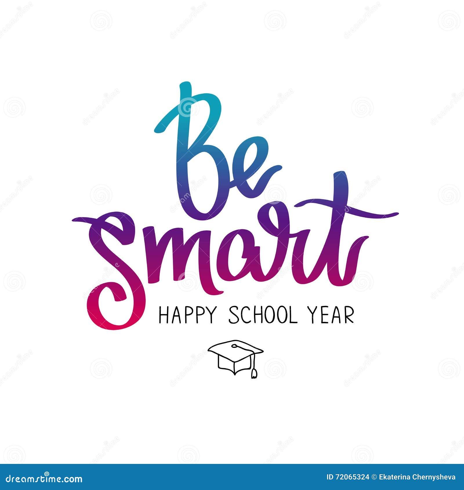 Be Smart Happy School Year Stock Vector Image 72065324