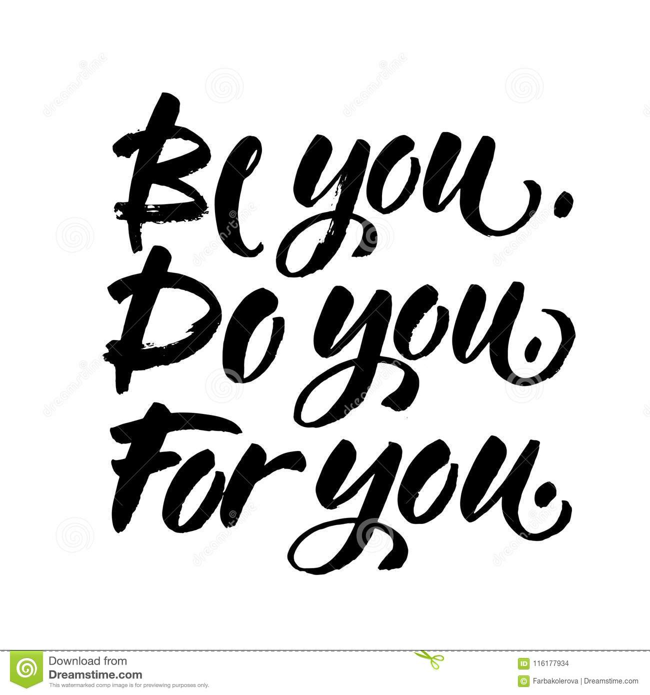 Be you do you for you motivation quote about self love t shirt caption handwritten modern brush lettering on white background vector illustration