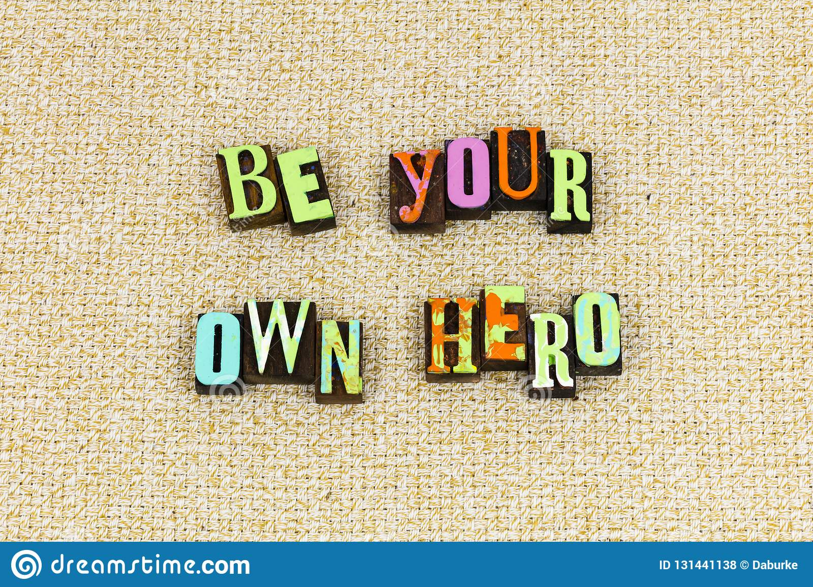 Your own hero dreams courage