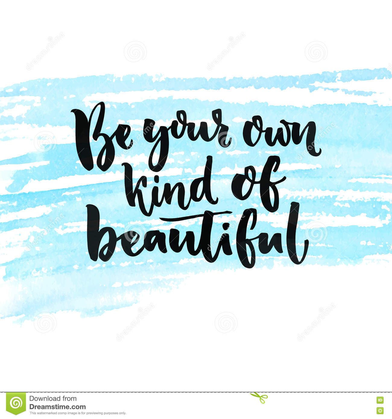 be your own kind of beautiful inspirational quote about beauty and self esteem brush