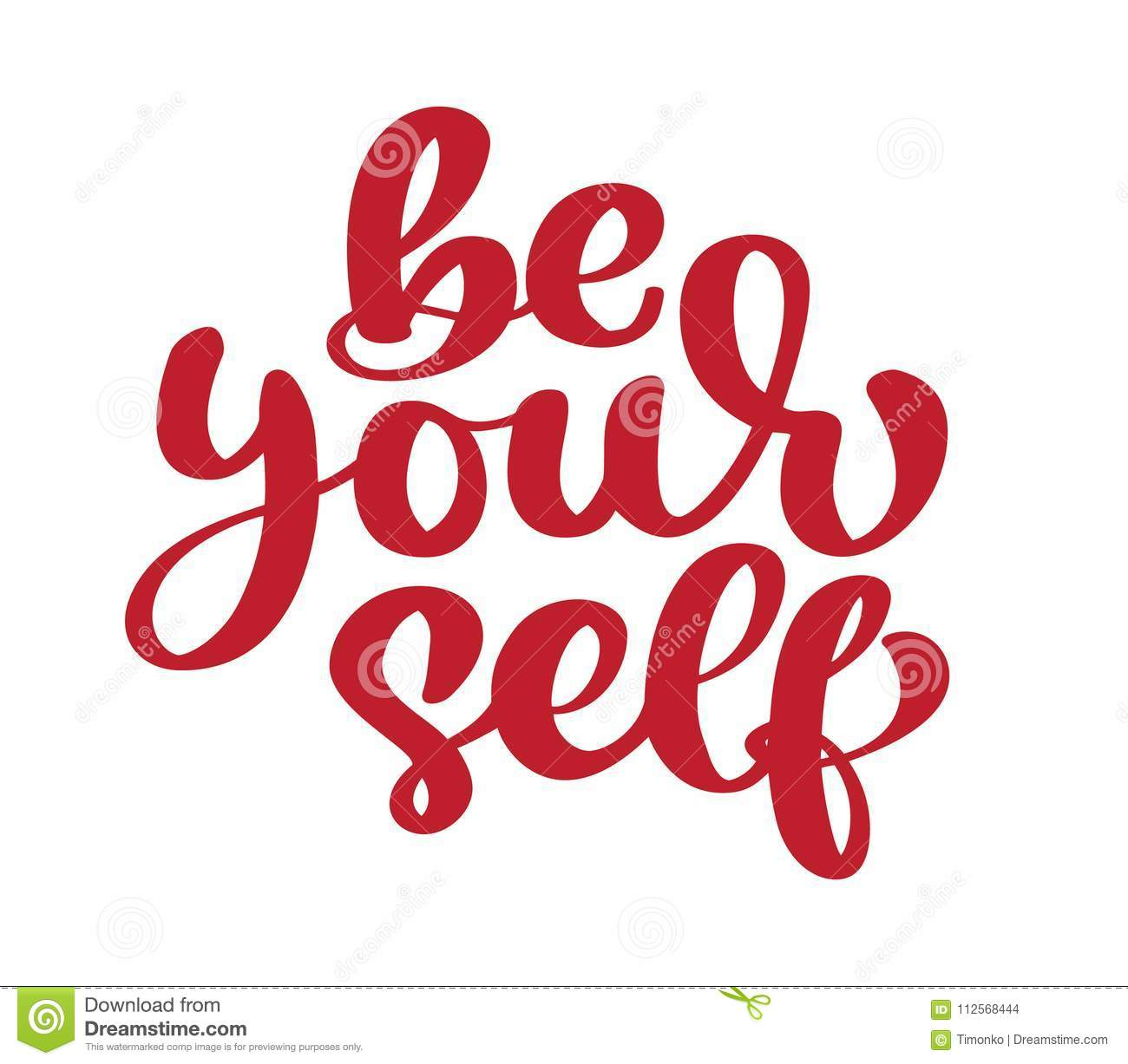 Be Your Self Calligraphy Motivation Text Inspirational Quote