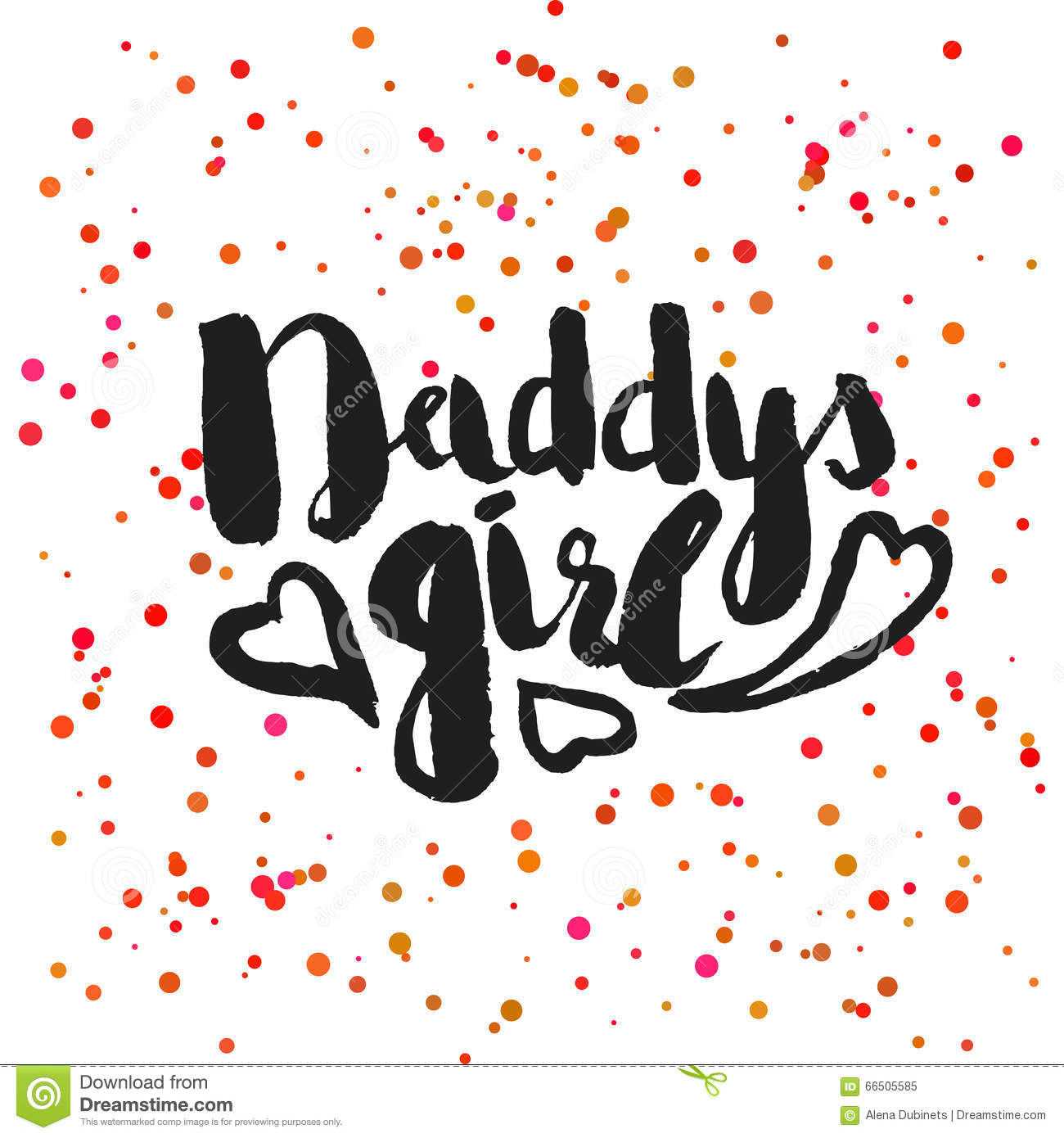 5ff9e701 Beautiful confetti poster with quotes lettering daddys girl. Vector.  Illustration stock illustration