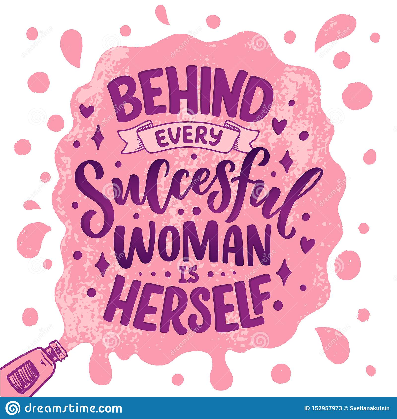 Beautiful illustration with lettering about woman. Handwritten inspirational motivational quote. Template design element