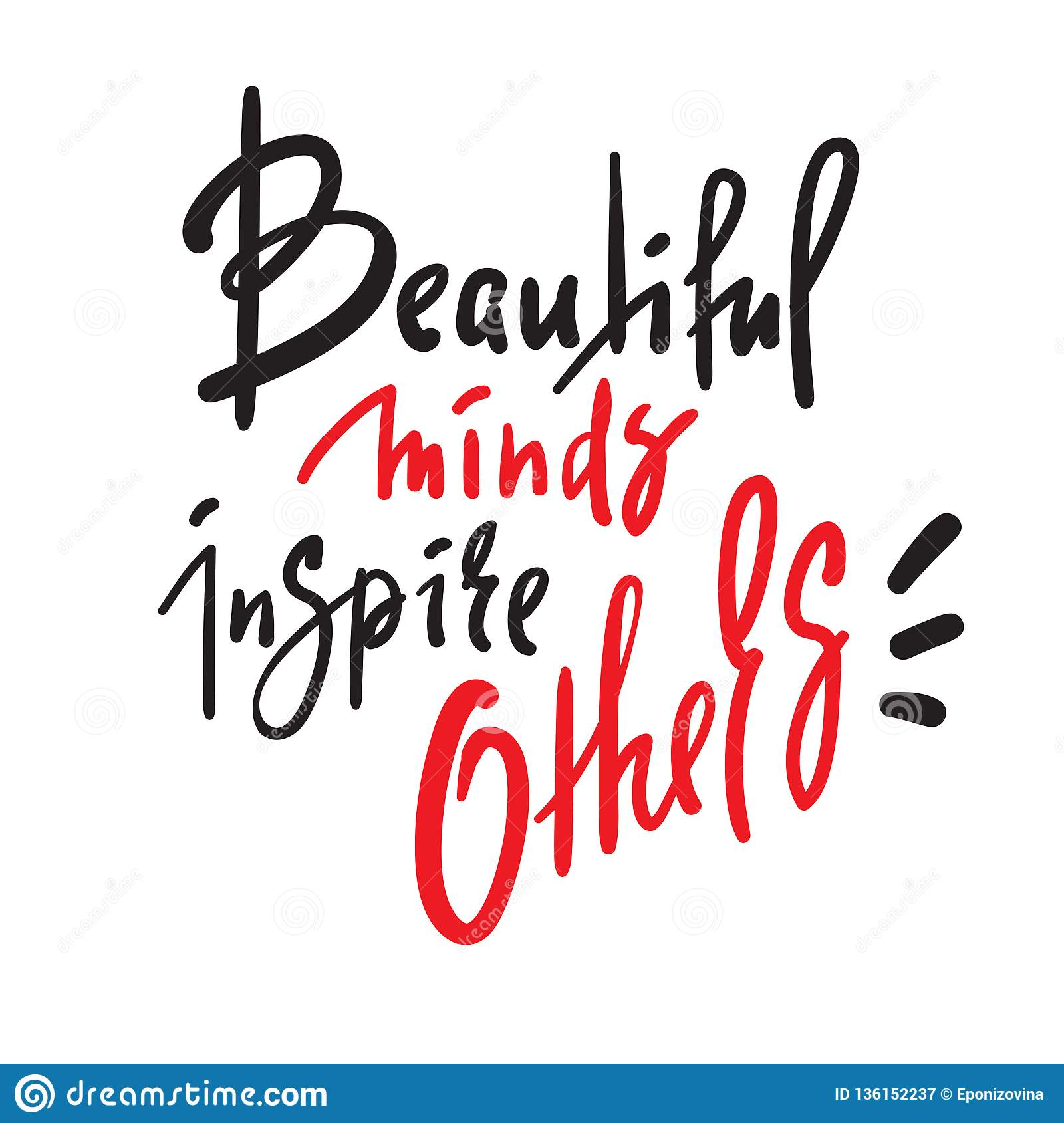 Sh Quote | Beautiful Minds Inspire Others Inspire Motivational Quote Hand