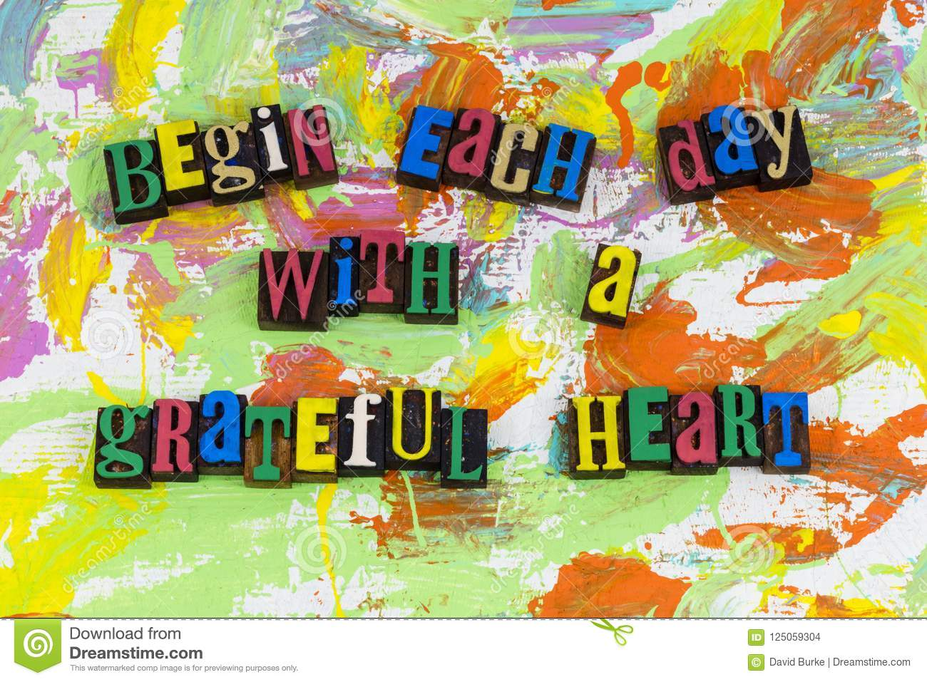 Begin each day with grateful heart