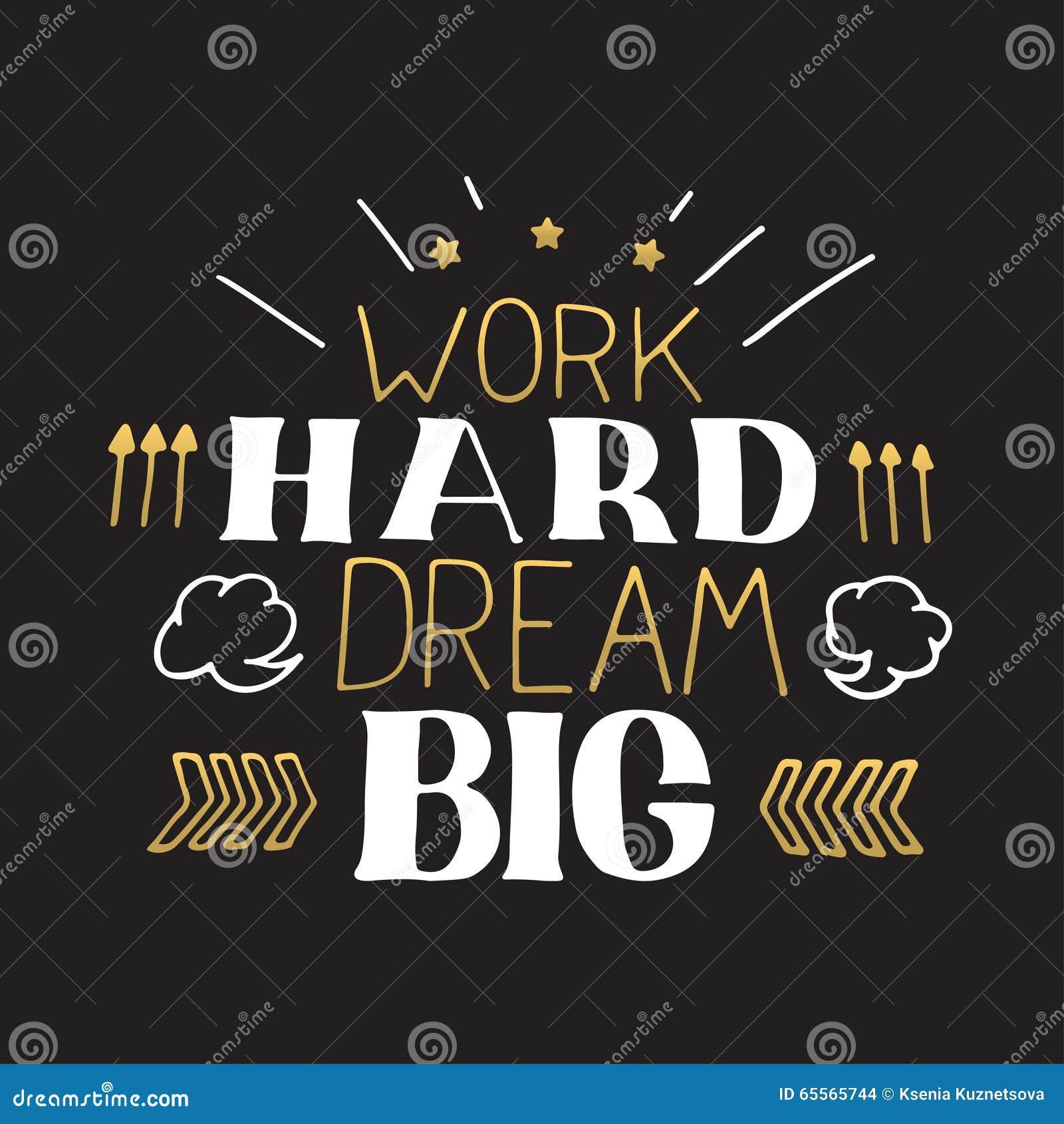 Begreppshand som märker motivational citationstecken För arbete dröm- stort hårt Design för vektormotivationaffisch