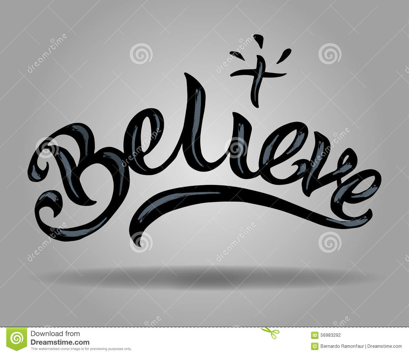 Hand drawn vector illustration or drawing of the word Believe.
