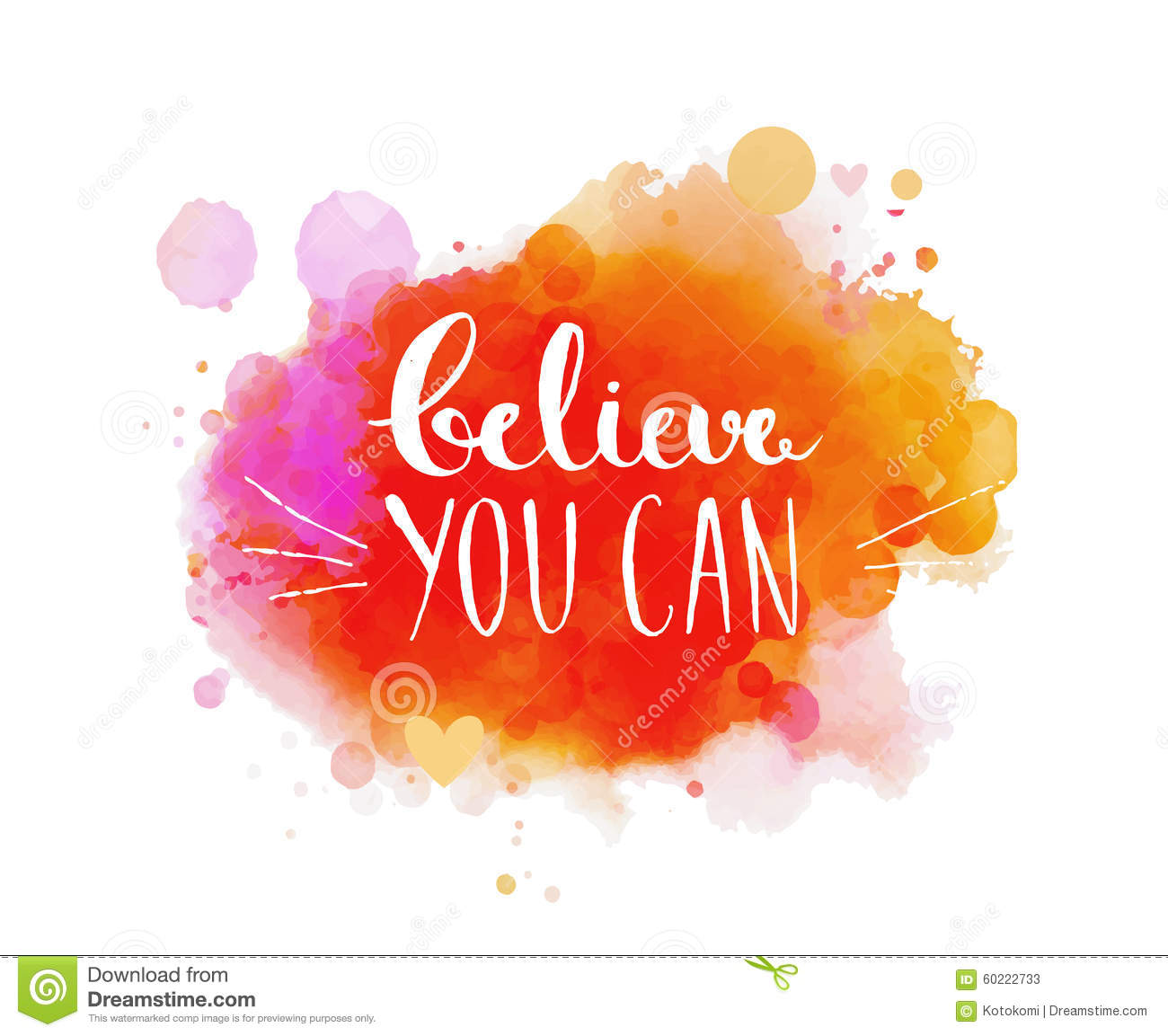 Believe You Can Inspirational Quote Typography Stock