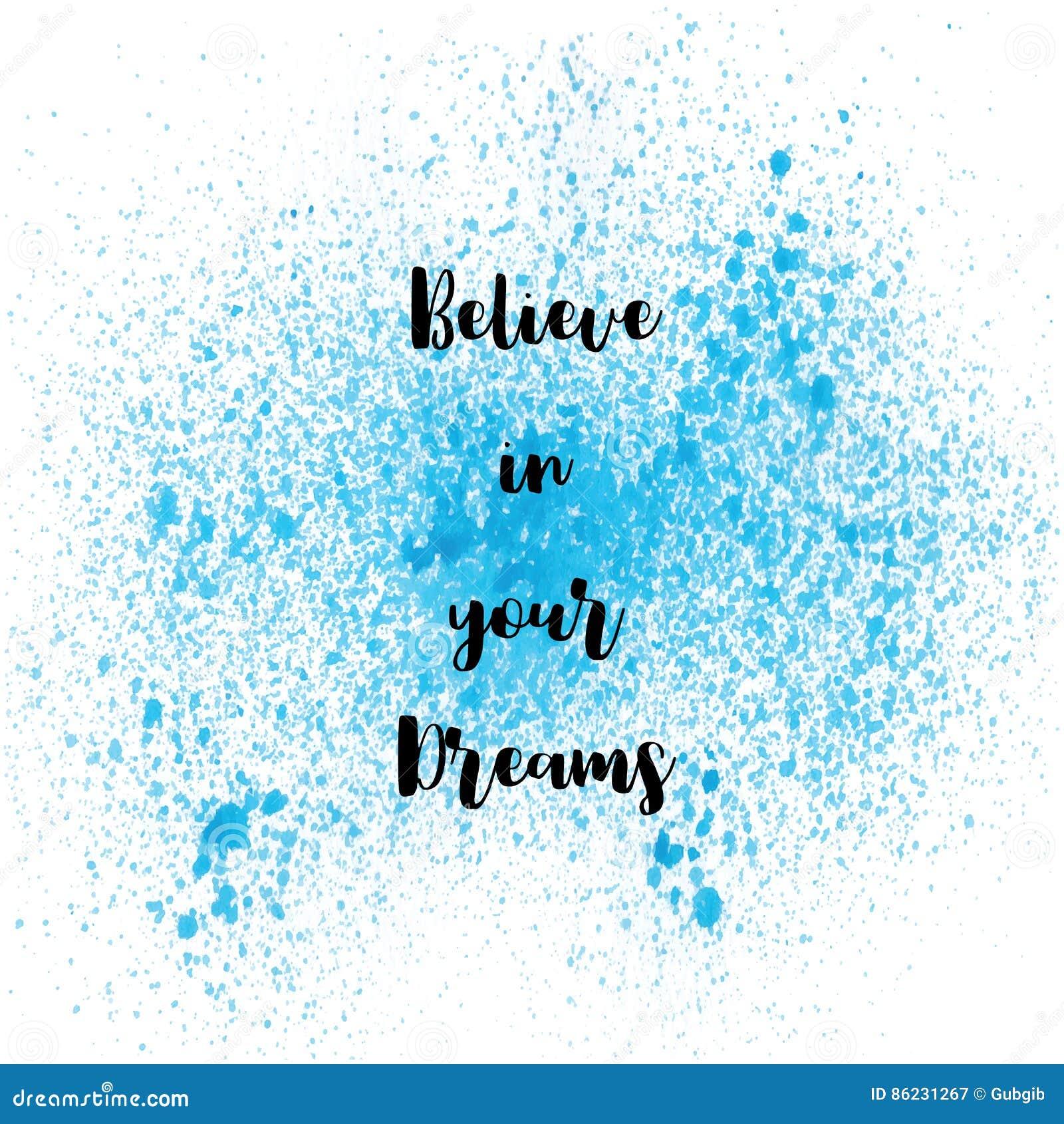 royaltyfree download believe in your dreams on blue spray paint