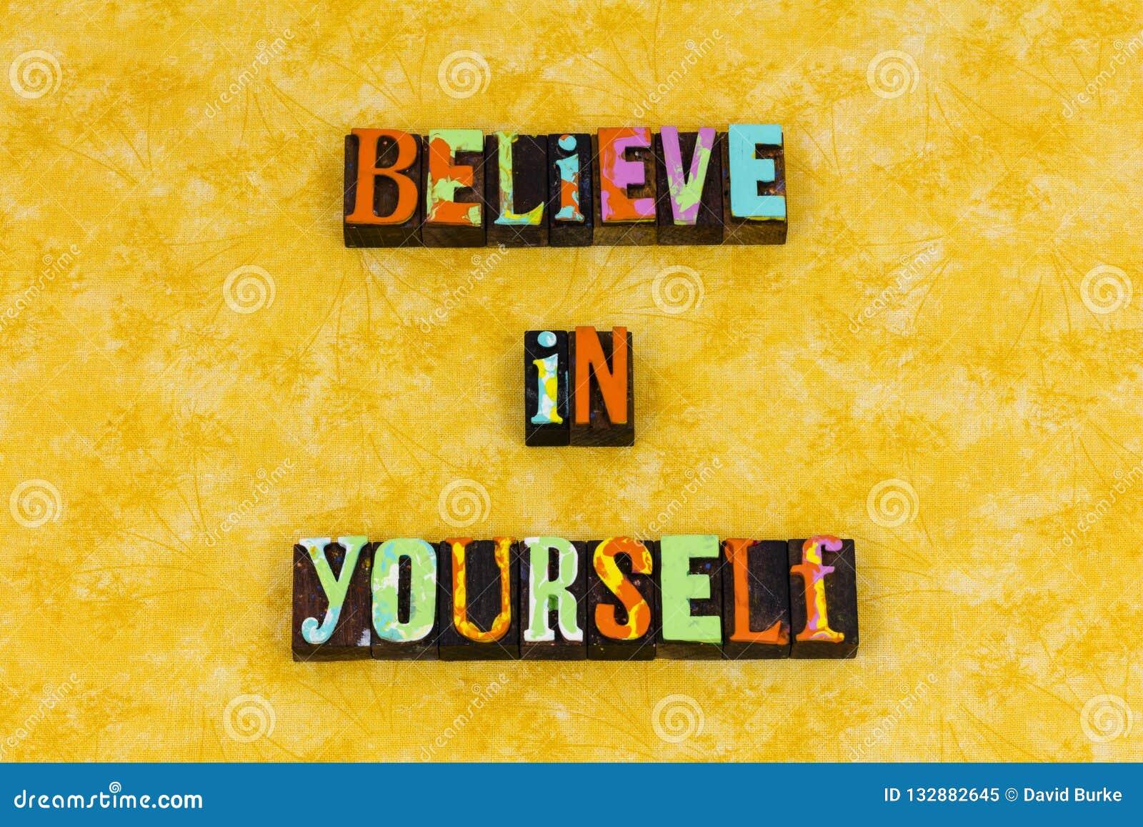 Believe Yourself Confidence Positive Attitude Stock Image ...