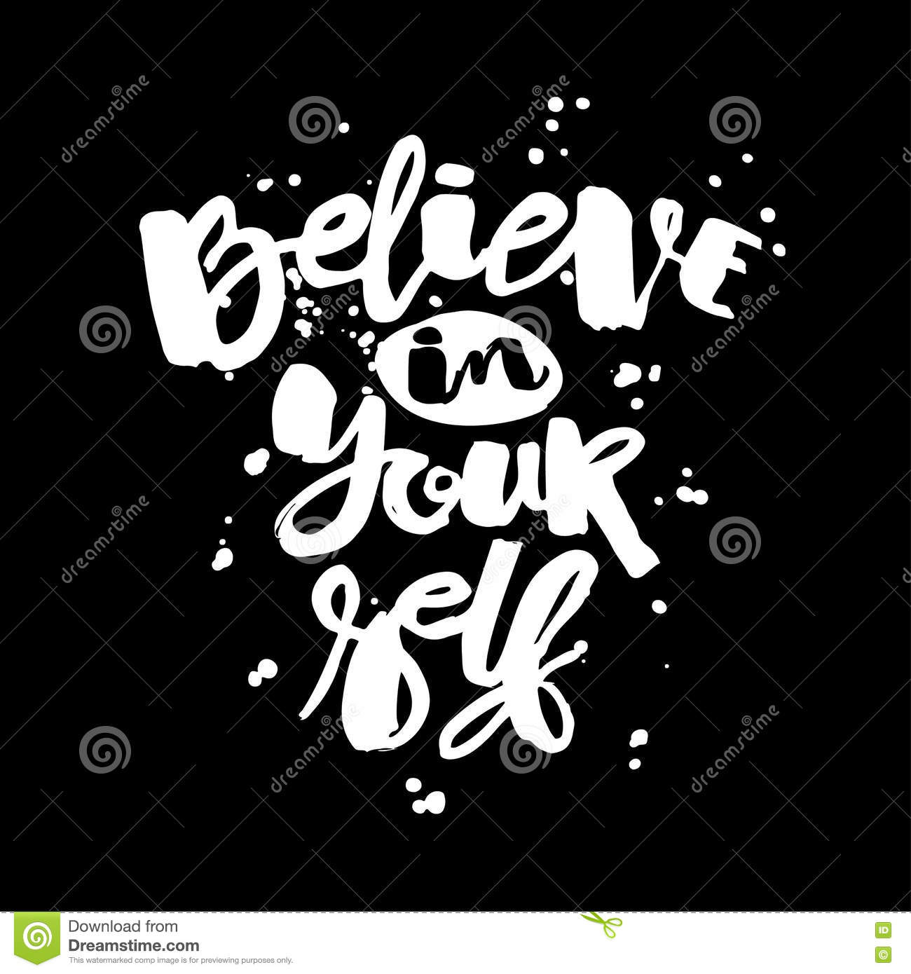 Believe In Yourself Hand Lettering Ink Drawn Motivation Poster