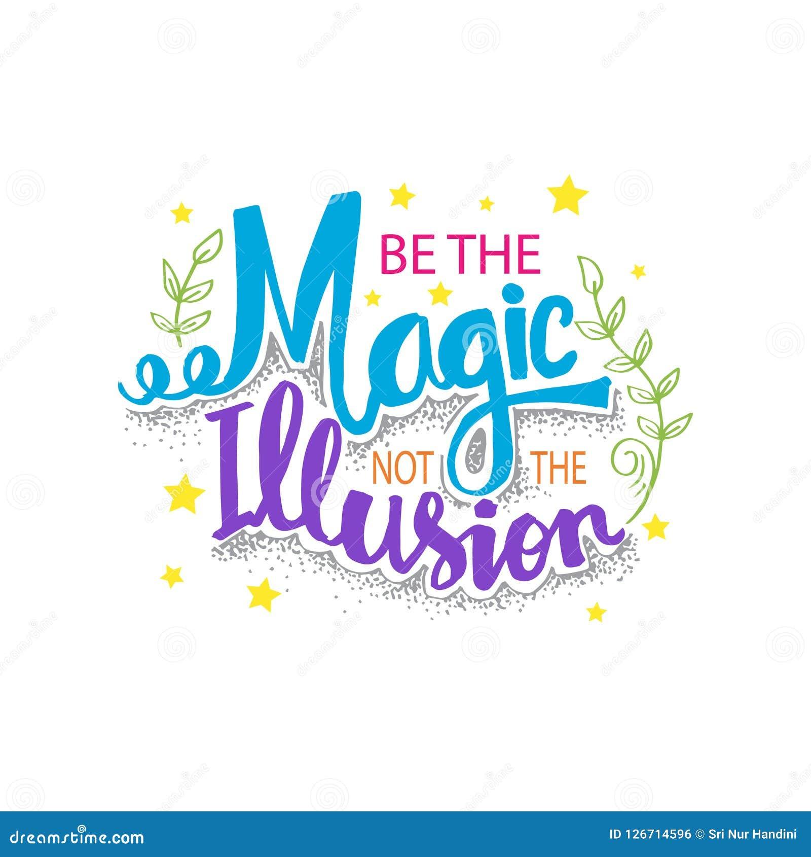 Ben magisch niet de illusie