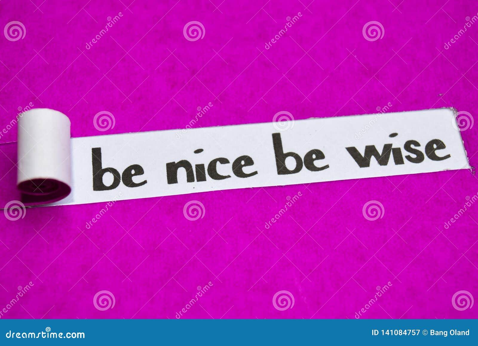 Ben Nice is Wijs tekst, Inspiratie, Motivatie en bedrijfsconcept op purper gescheurd document