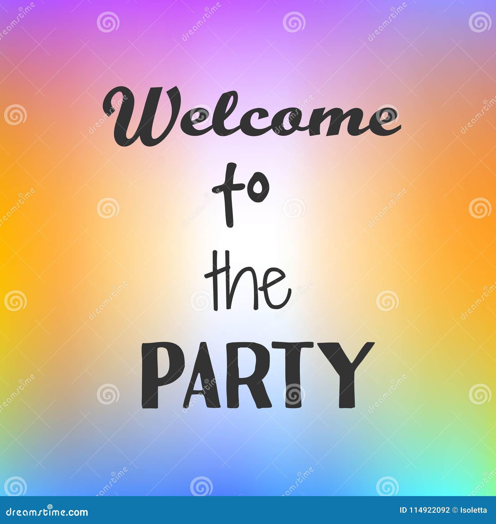 Benvenuto ispiratore di citazione da fare festa su fondo luminoso Manifesto motivazionale Disegno di scheda decorativo