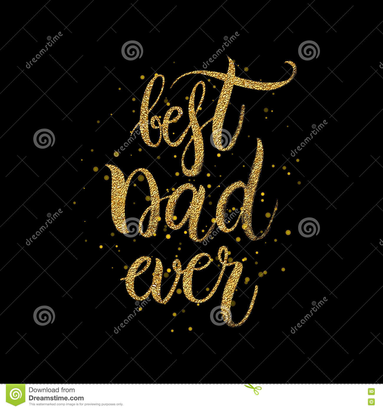 Best Dad Ever Gold Text On Black Background Stock Vector