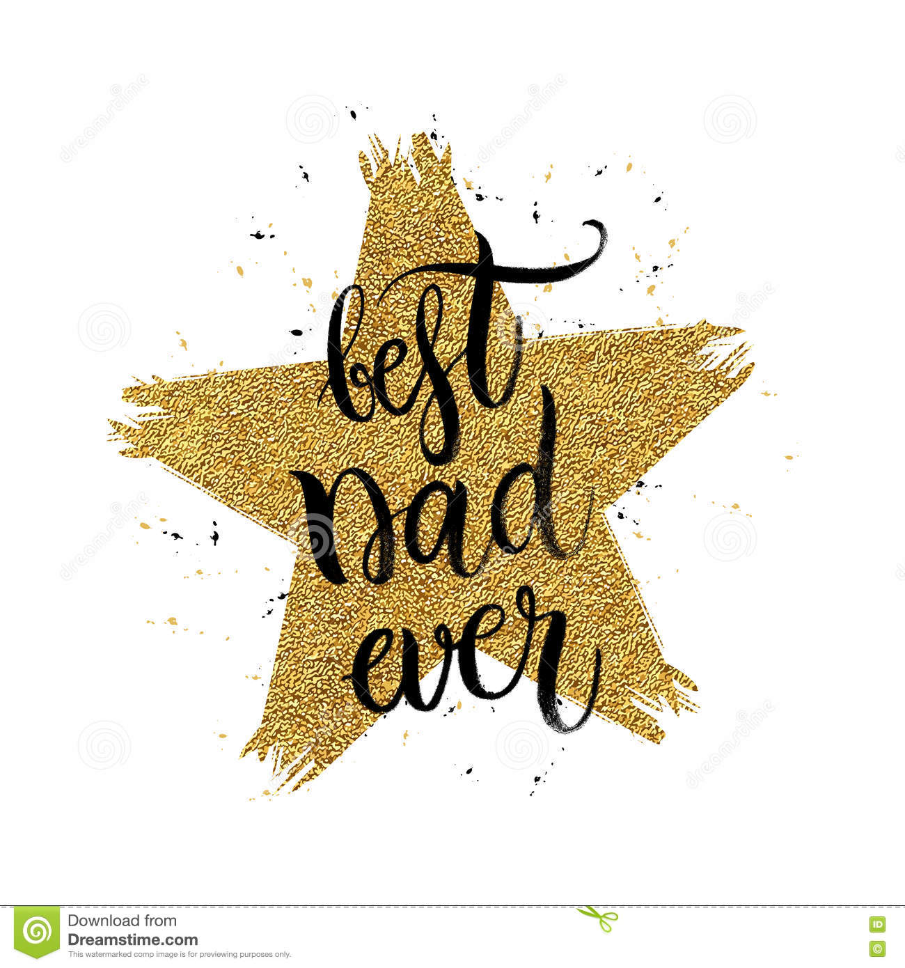 Best Dad Ever Text In Shape Gold Glitter Star Stock Vector