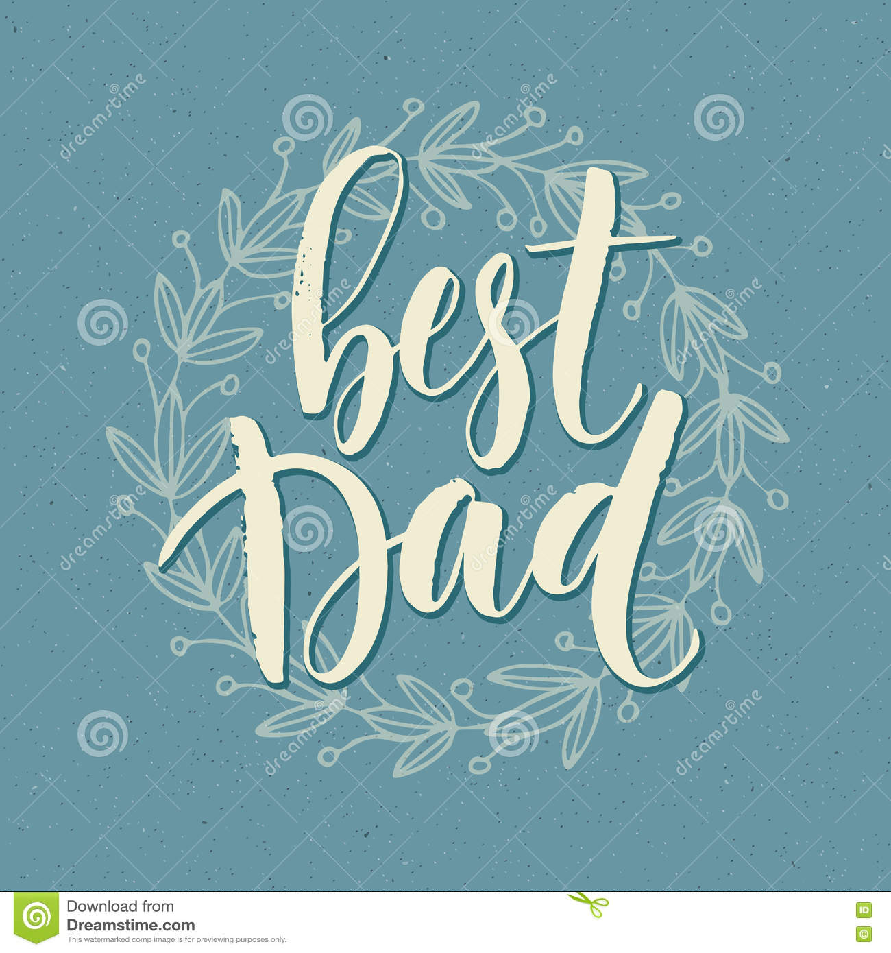 Best Dad Lettering Fathers Day Greeting Card Vector Illustration