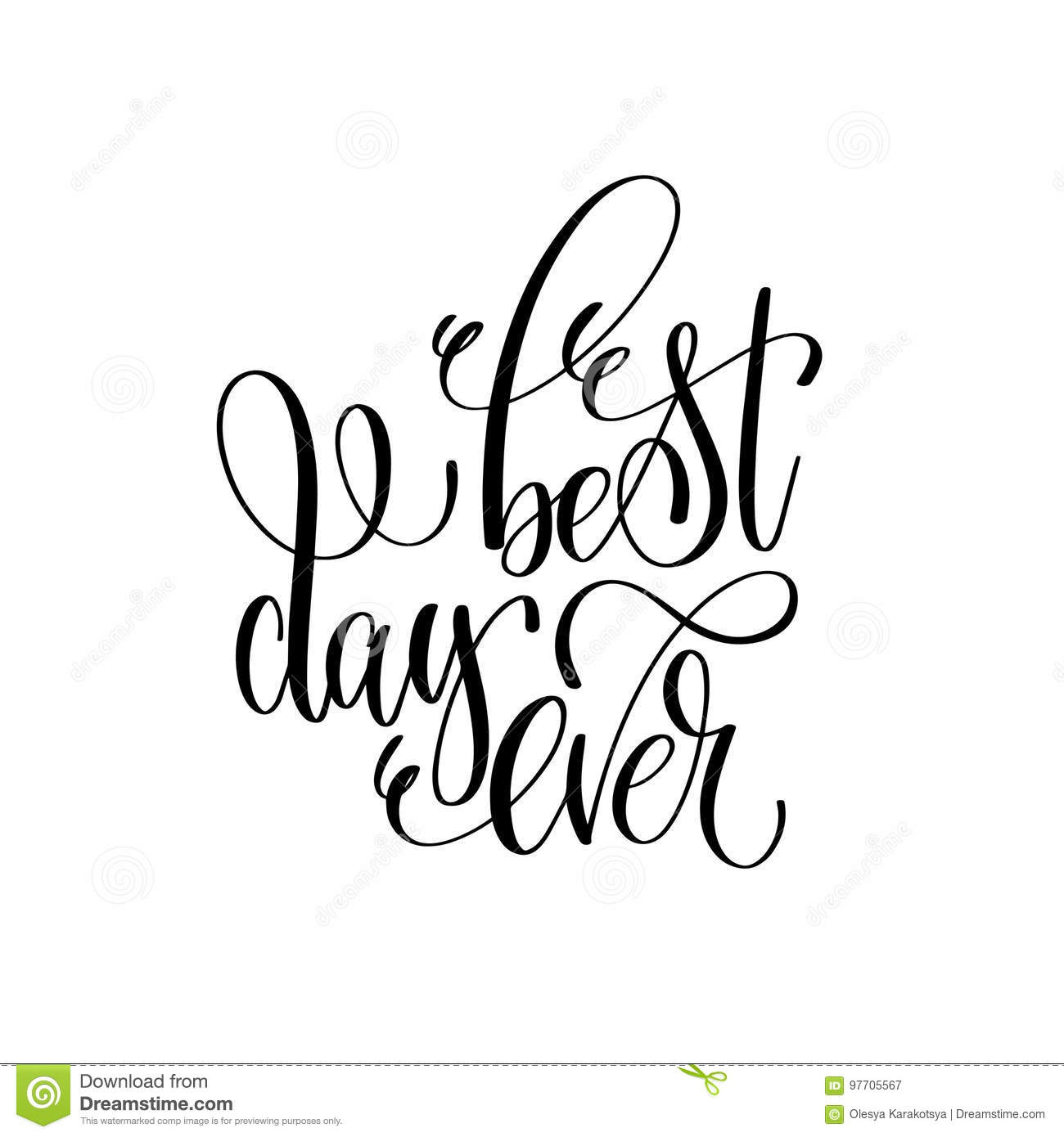 Best Day Ever Hand Lettering Inscription Positive Quote Stock