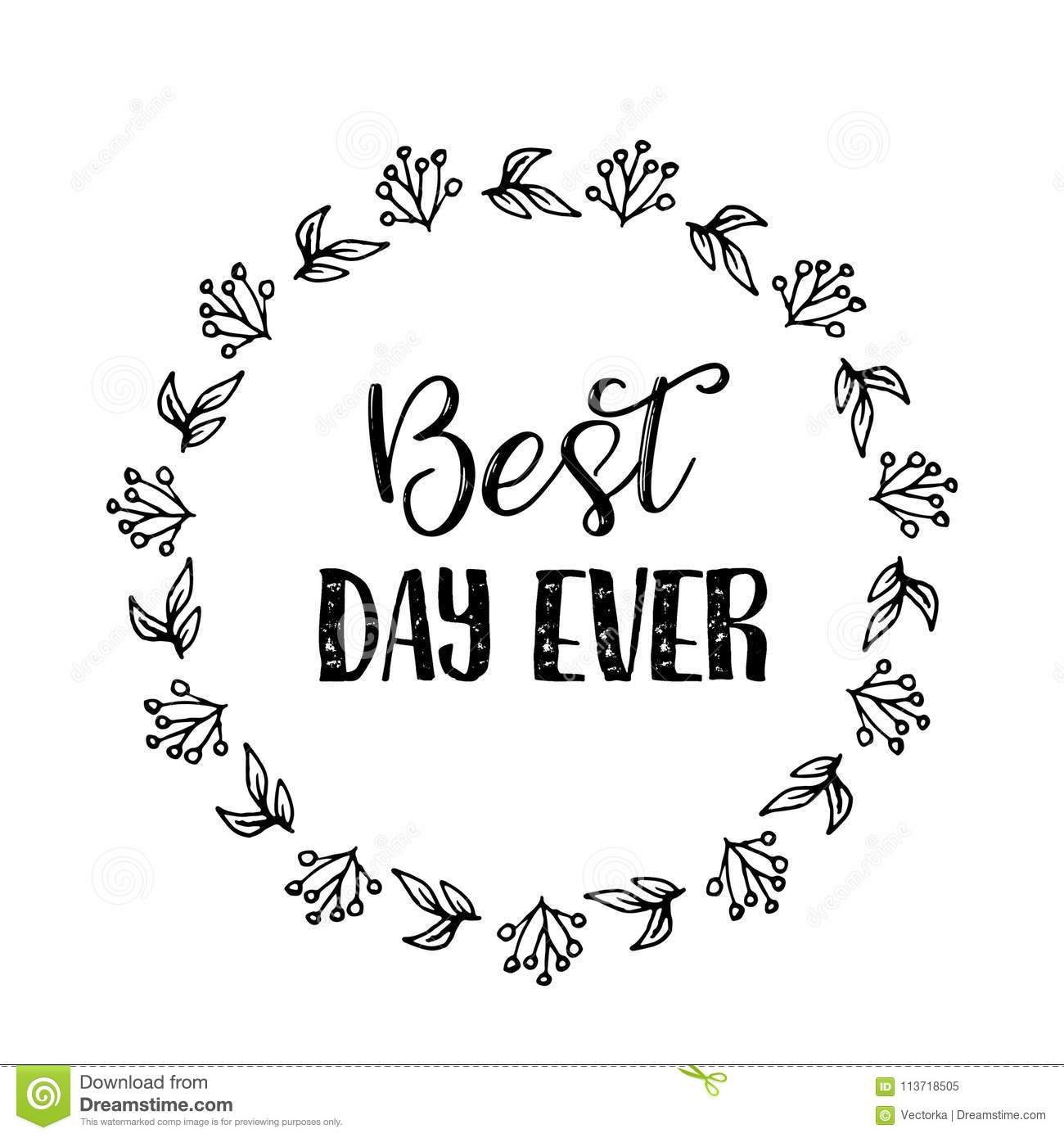 Best Day Ever Text Flower Wreath Hand Drawn Laurel Greeting Card