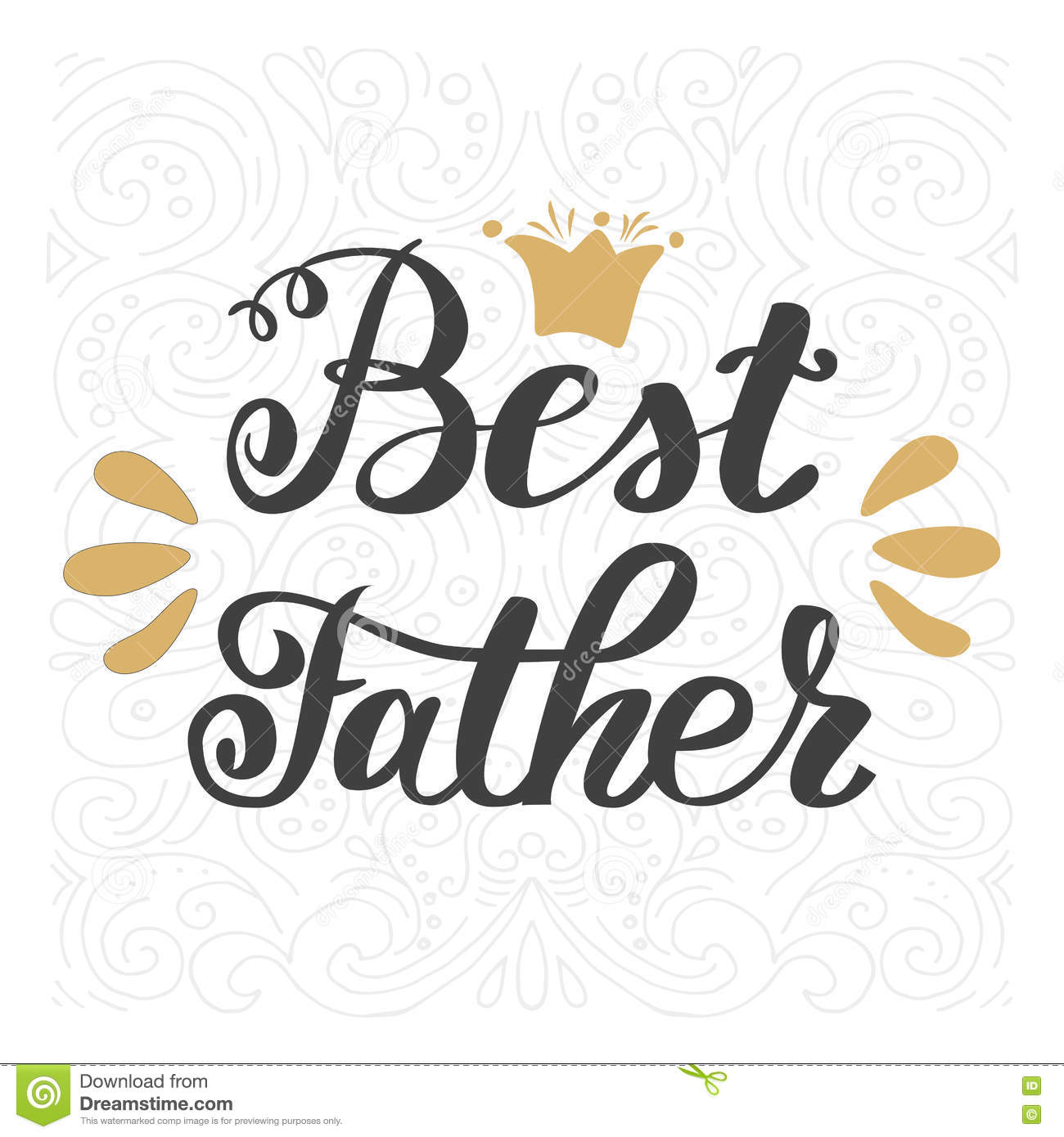 Best Father Happy Fathers Day Greeting Inscription Hand Lettering