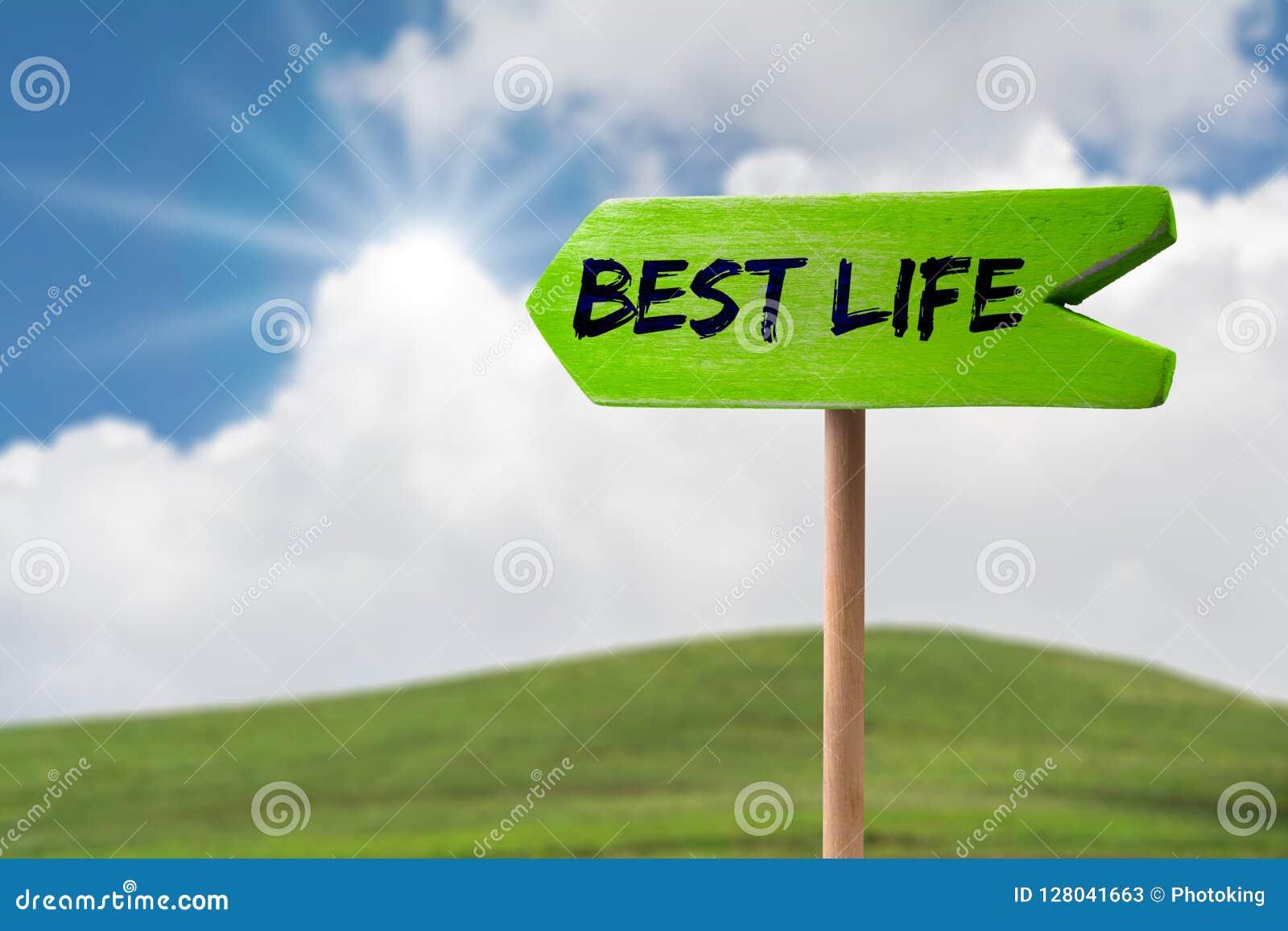 Best life arrow sign