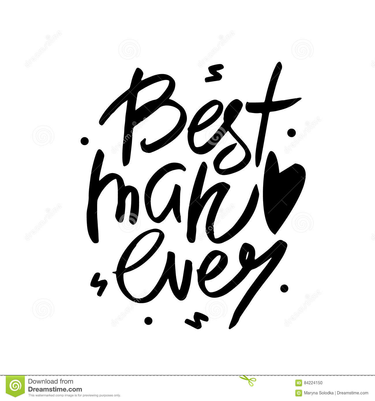 Best Man Ever Text Love Quote Romantic Hand Lettering