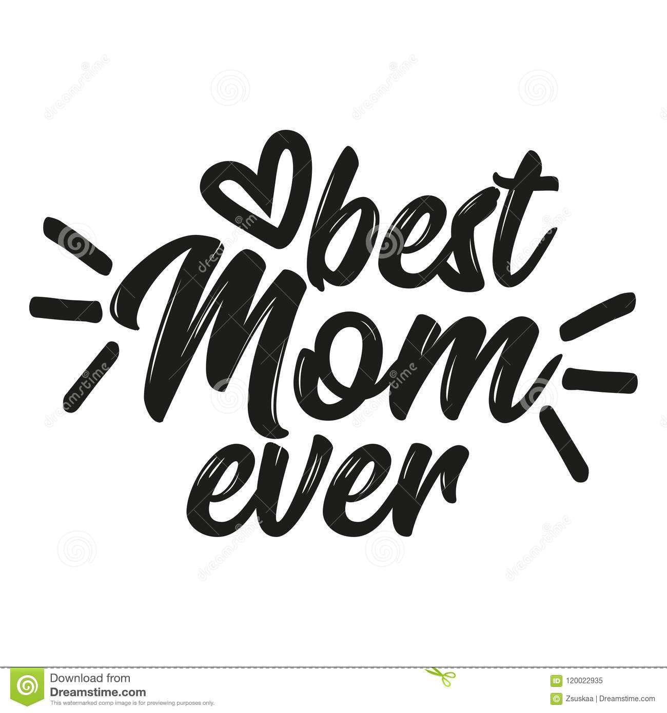 Best Mom ever stock vector  Illustration of happy, handwriting