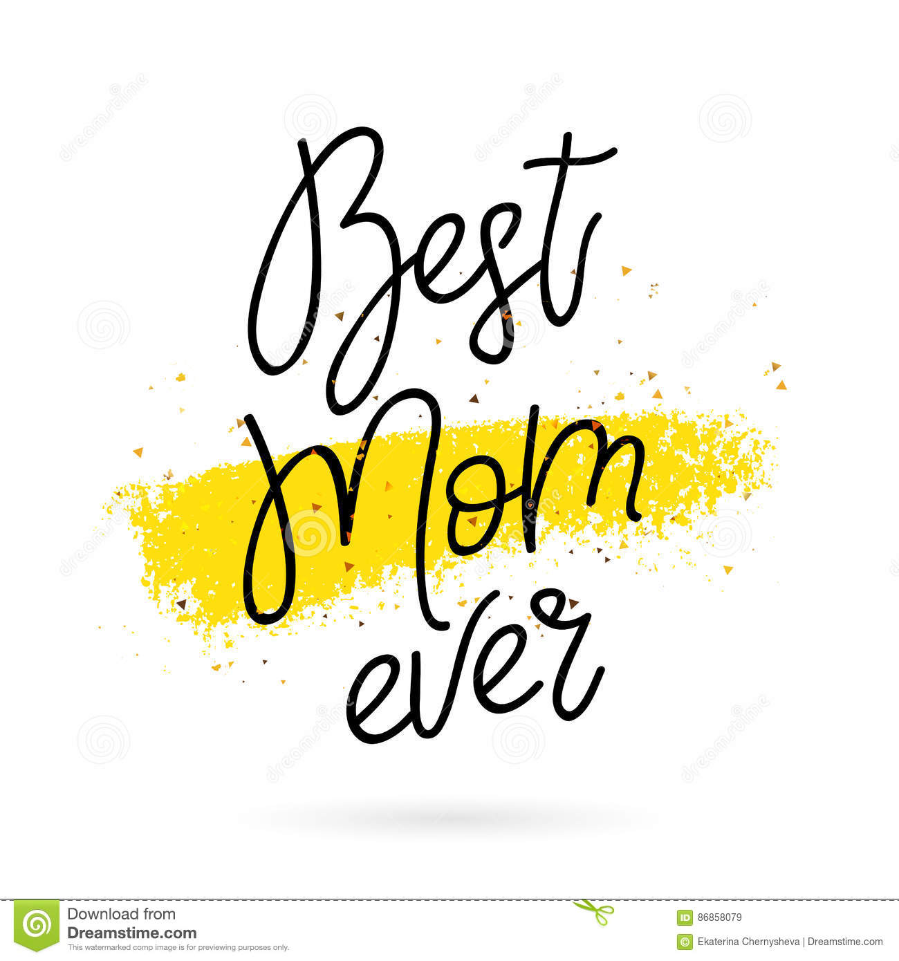 Best Mom Ever Calligraphy Stock Vector Image 86858079