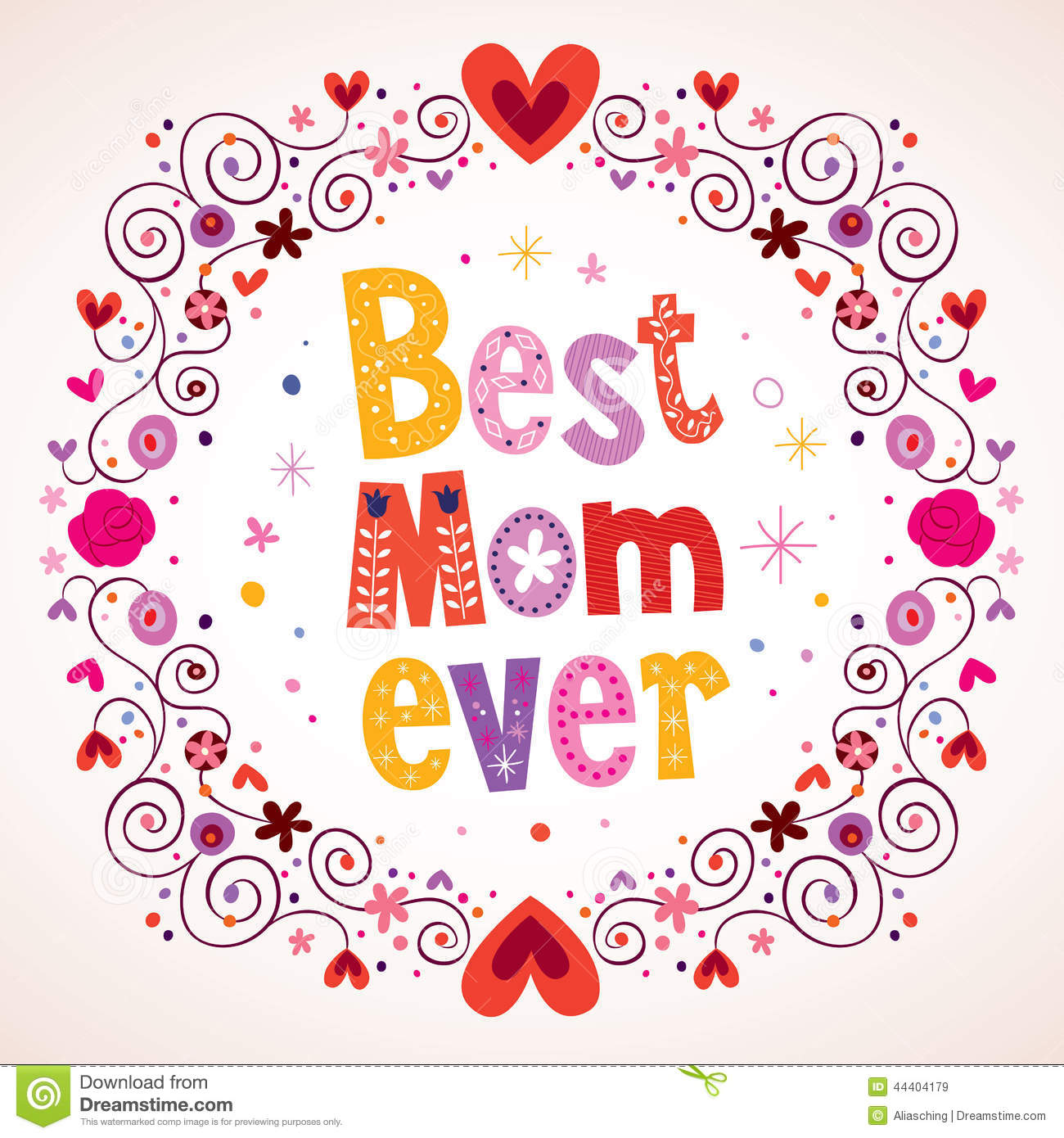 Best Mom Ever Hearts And Flowers Card Stock Vector - Image: 44404179