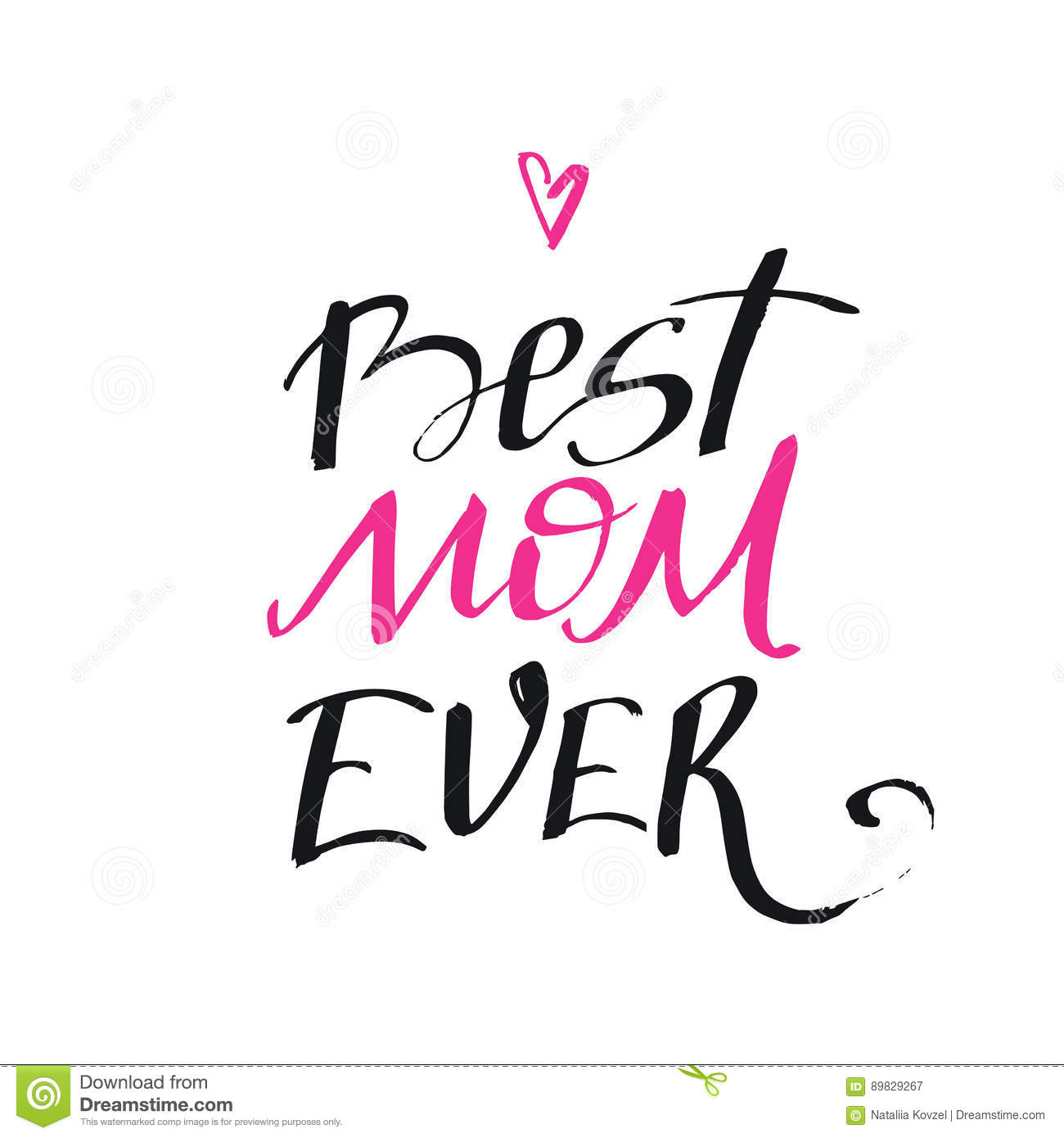 Best Mom Ever - Mother`s Day Calligraphic Poster. Greeting Card ...