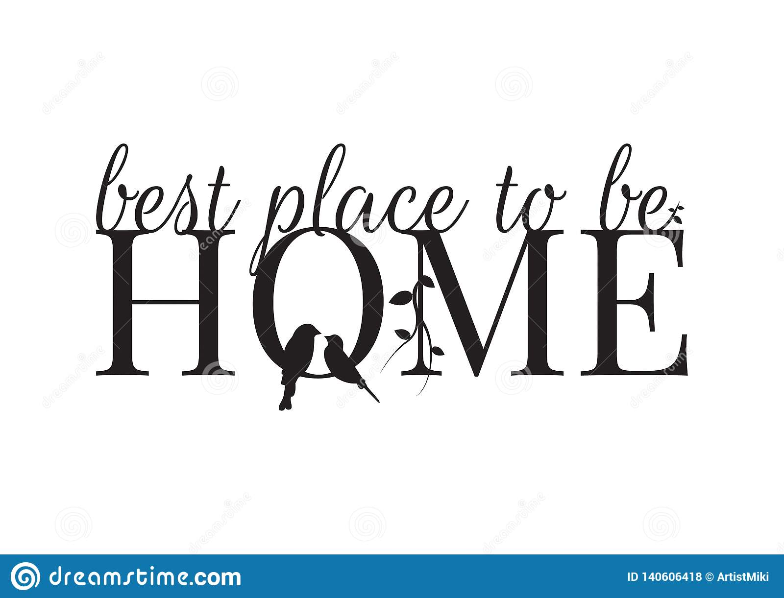 Wall Decals, Home- best place to be, It`s Good to be Home, Bird Silhouette and Branch