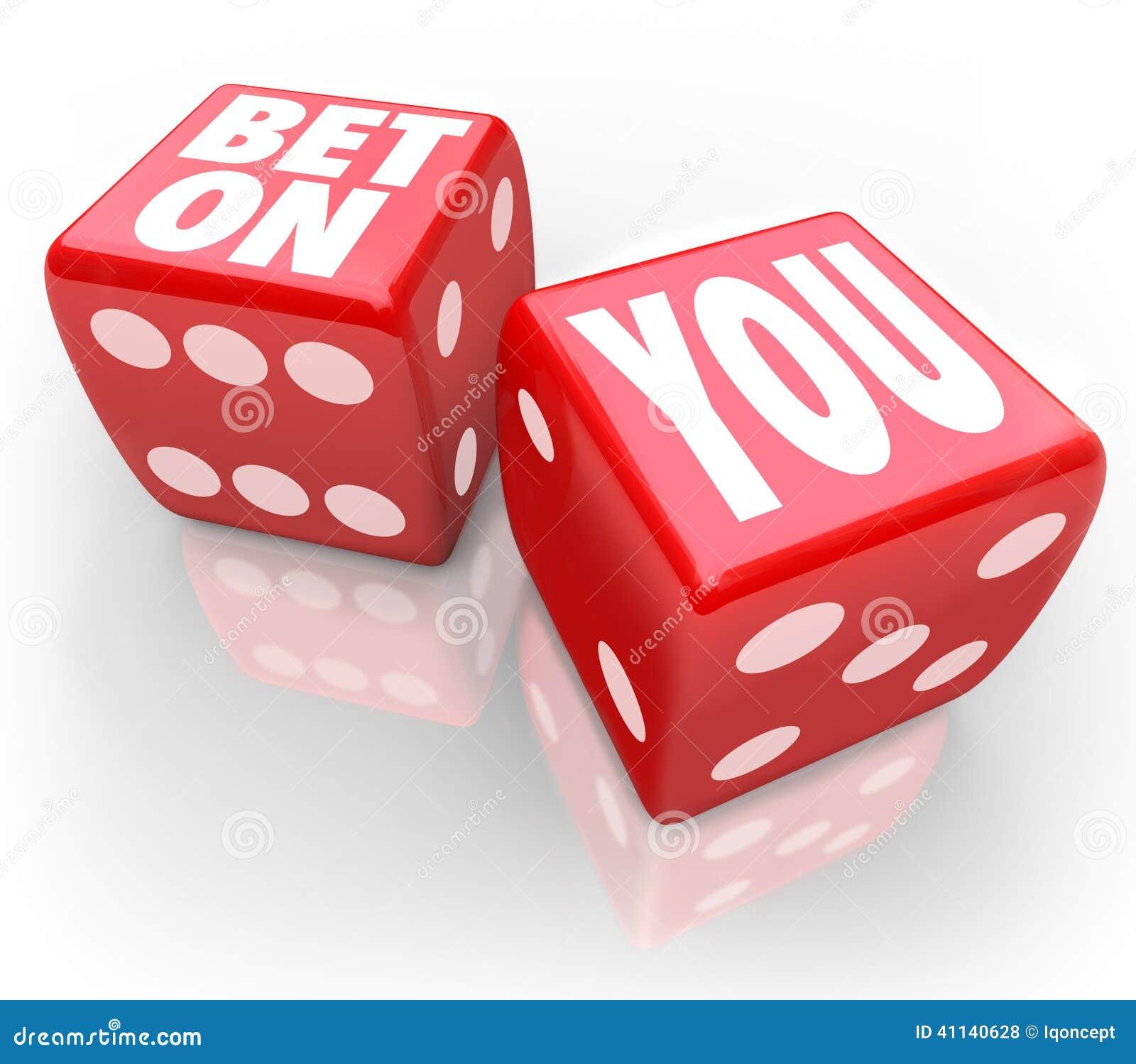 Bet On You Two Dice-het Zelfvertrouwen volgt Uw Dromen