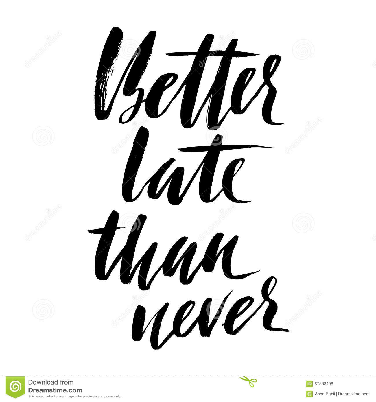 """essay proverb better late than never Better late than never"""" is definitely an ancient proverb having a deep hidden  meaning repeatedly we are told to accomplish the duties."""